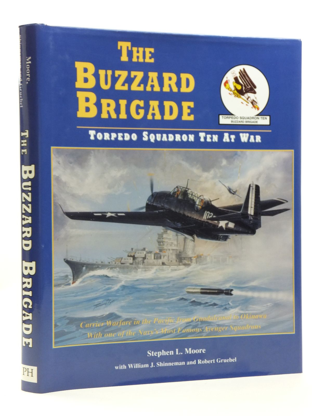 Photo of THE BUZZARD BRIGADE TORPEDO SQUADRON TEN AT WAR written by Moore, Stephen L.<br />Shinneman, William J.<br />Gruebel, Robert published by Pictorial Histories Publishing Company (STOCK CODE: 2120675)  for sale by Stella & Rose's Books