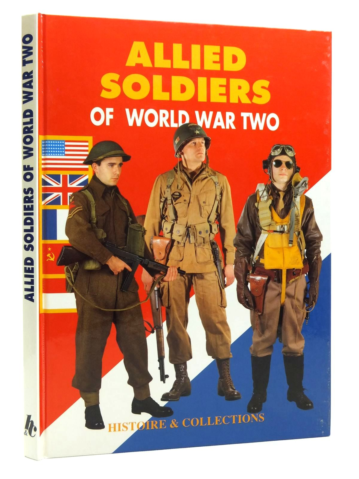Photo of ALLIED SOLDIERS OF WORLD WAR TWO written by Charbonnier, Philippe<br />Vuillaume, Jean-Pierre<br />et al, published by Histoire & Collections (STOCK CODE: 2120683)  for sale by Stella & Rose's Books