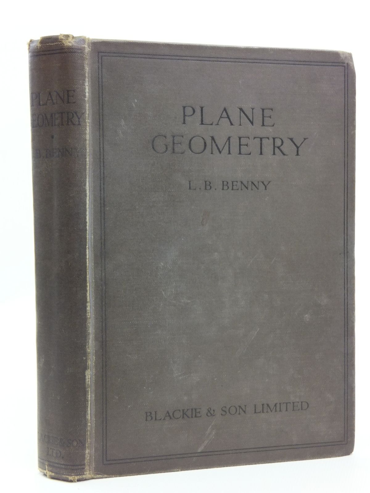 Photo of PLANE GEOMETRY written by Benny, L.B. published by Blackie & Son Ltd. (STOCK CODE: 2120707)  for sale by Stella & Rose's Books