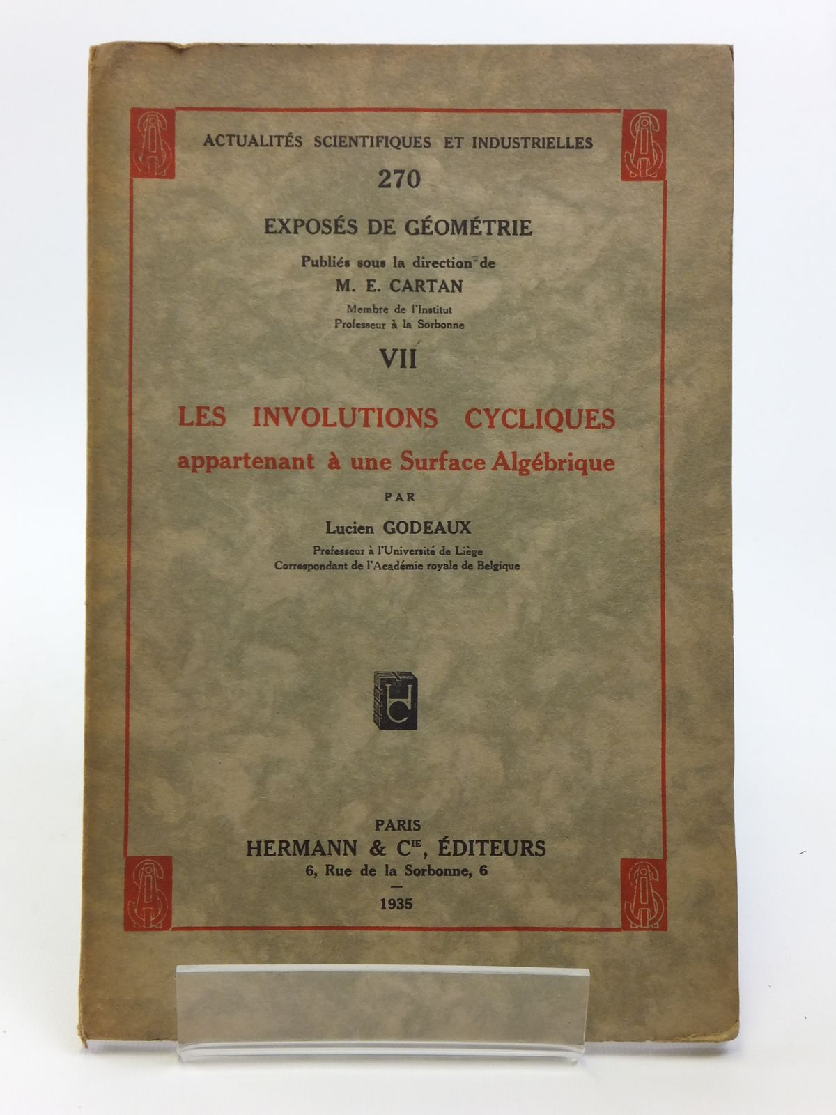Photo of LES INVOLUTIONS CYCLIQUES APPARTENANT A UNE SURFACE ALGEBRIQUE written by Godeaux, Lucien published by Hermann & Cie. (STOCK CODE: 2120710)  for sale by Stella & Rose's Books