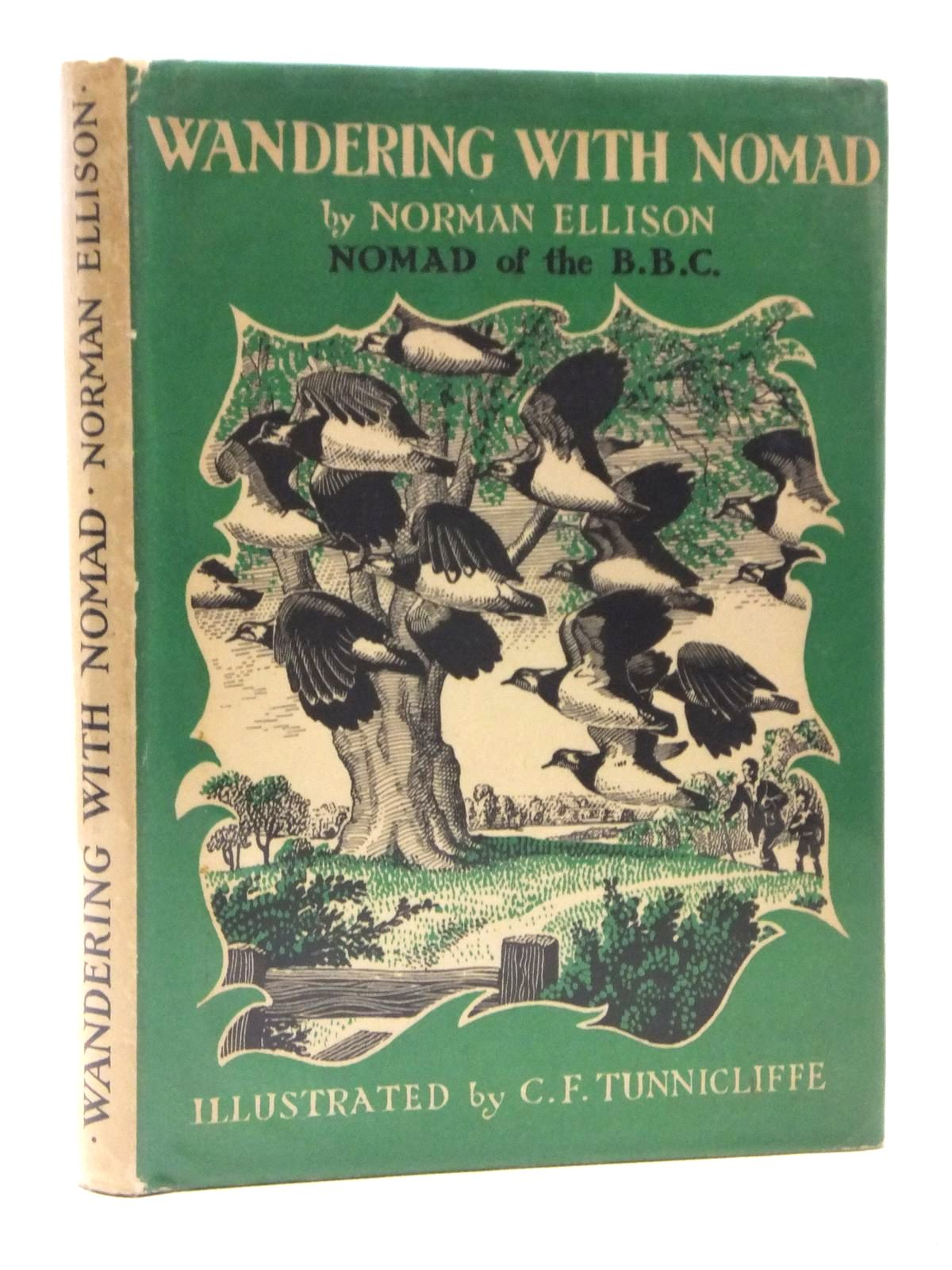 Photo of WANDERING WITH NOMAD written by Ellison, Norman illustrated by Tunnicliffe, C.F. published by University of London Press (STOCK CODE: 2120928)  for sale by Stella & Rose's Books