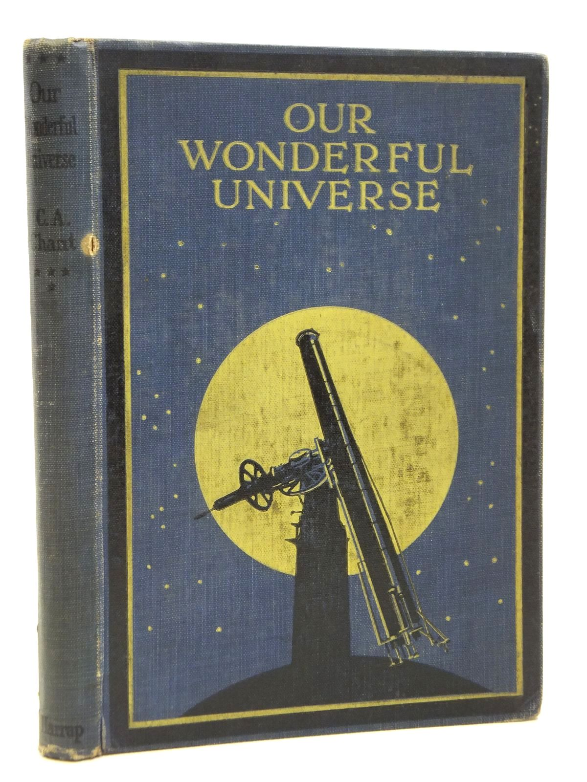 Photo of OUR WONDERFUL UNIVERSE written by Chant, Clarence Augustus published by George G. Harrap & Company Ltd. (STOCK CODE: 2120966)  for sale by Stella & Rose's Books