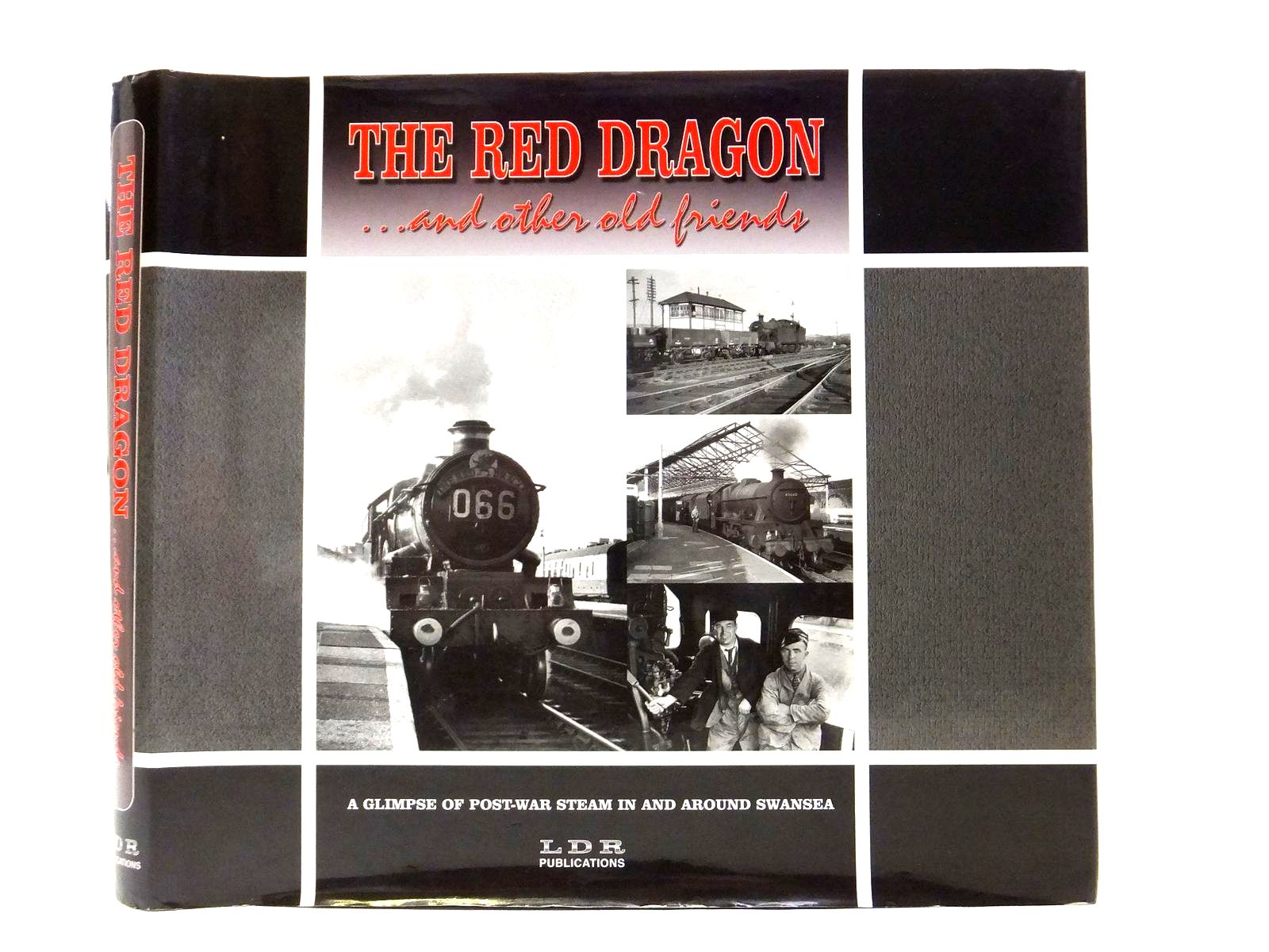 Photo of THE RED DRAGON ... AND OTHER OLD FRIENDS! written by Daniel, Ieuan<br />Haynes, Phil<br />Miles, Brian<br />Williams, Alan published by Ldr Publications (STOCK CODE: 2120975)  for sale by Stella & Rose's Books