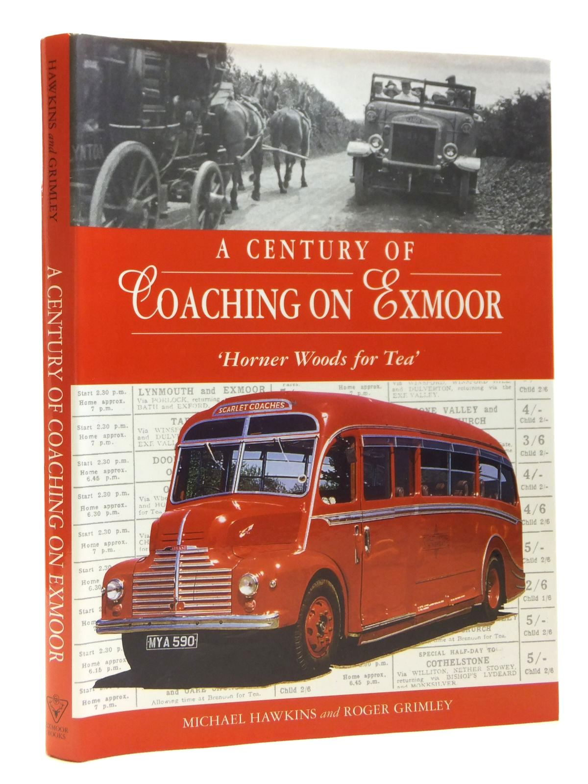 Photo of A CENTURY OF COACHING ON EXMOOR written by Hawkins, Michael<br />Grimley, Roger published by Exmoor Books (STOCK CODE: 2121072)  for sale by Stella & Rose's Books