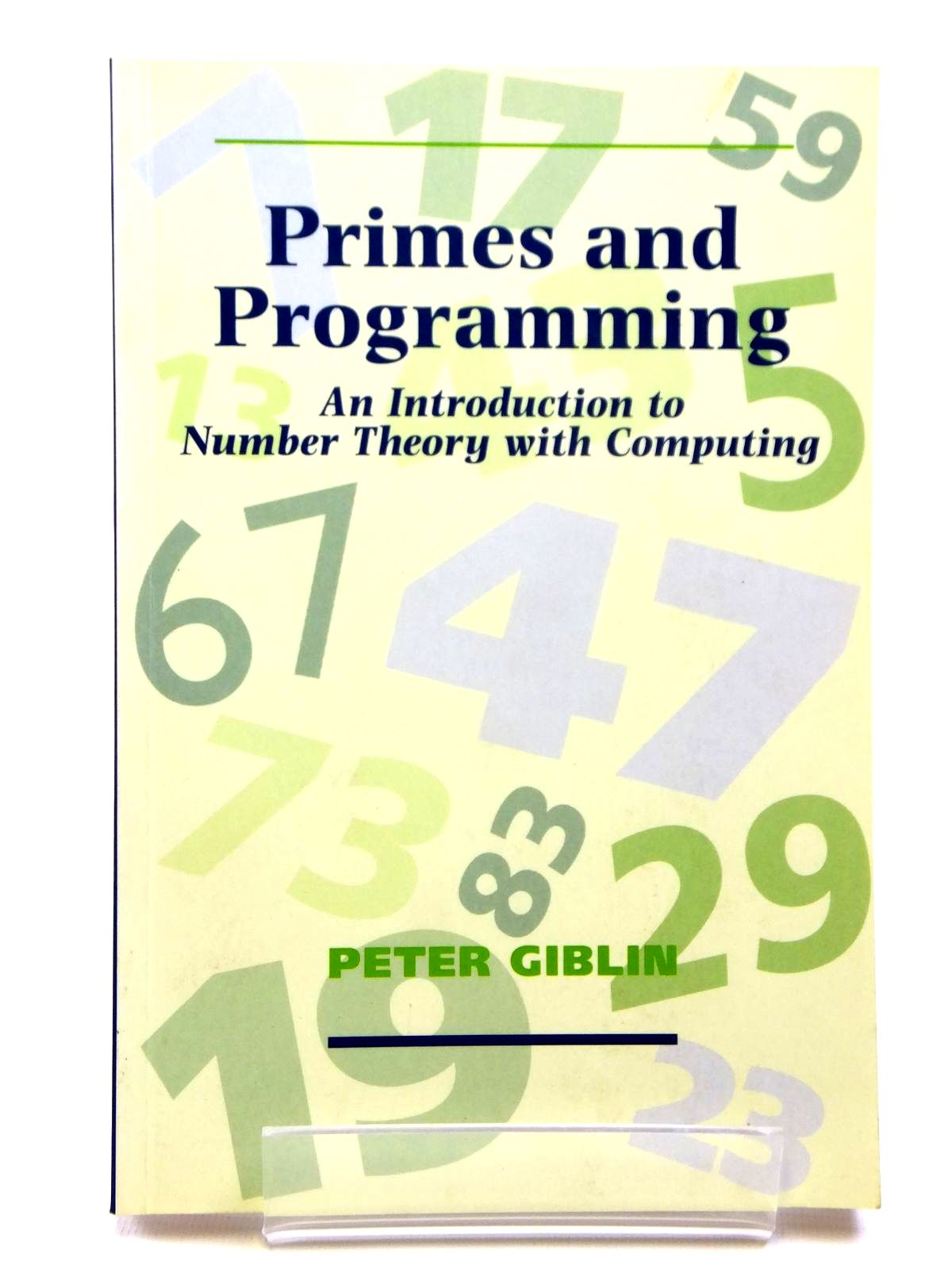 Photo of PRIMES AND PROGRAMMING written by Giblin, Peter published by Cambridge University Press (STOCK CODE: 2121083)  for sale by Stella & Rose's Books