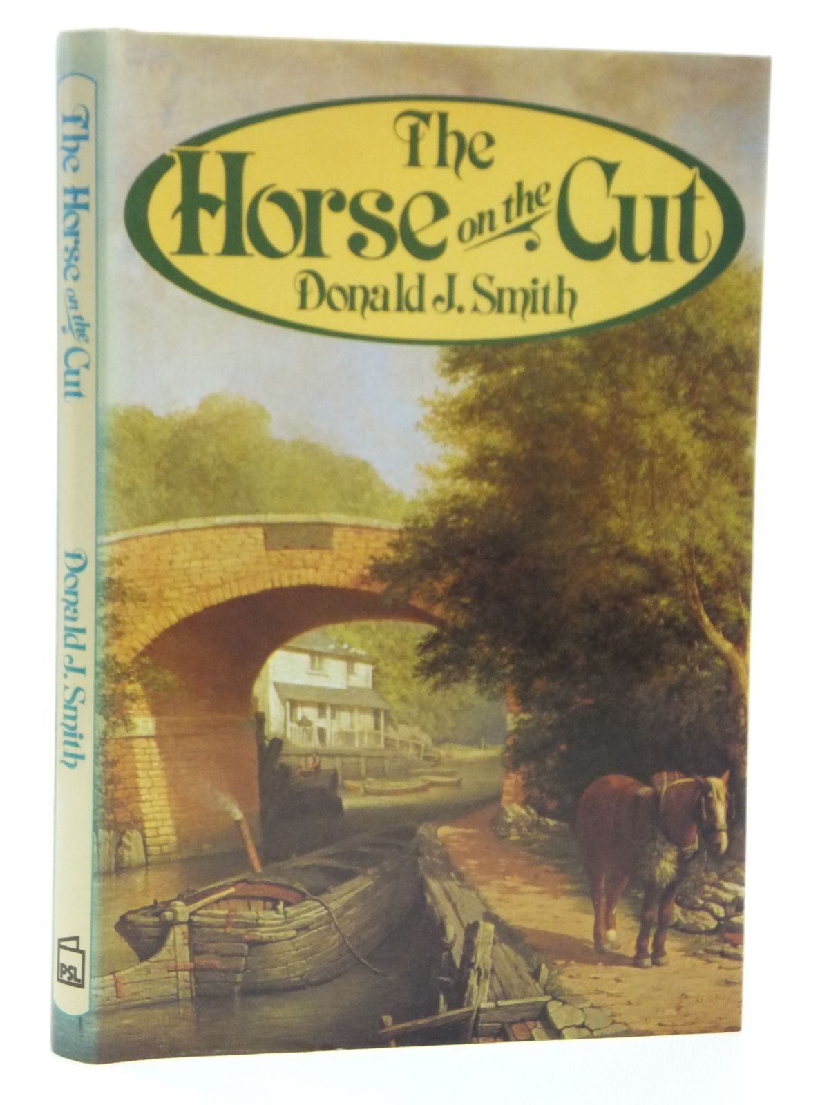 Photo of THE HORSE ON THE CUT written by Smith, Donald J. published by Patrick Stephens (STOCK CODE: 2121116)  for sale by Stella & Rose's Books