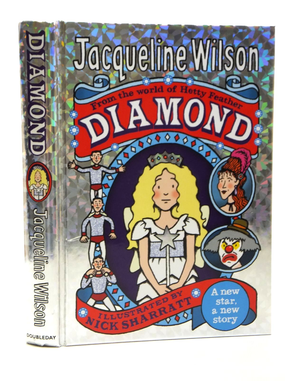Photo of DIAMOND written by Wilson, Jacqueline illustrated by Sharratt, Nick published by Doubleday (STOCK CODE: 2121264)  for sale by Stella & Rose's Books