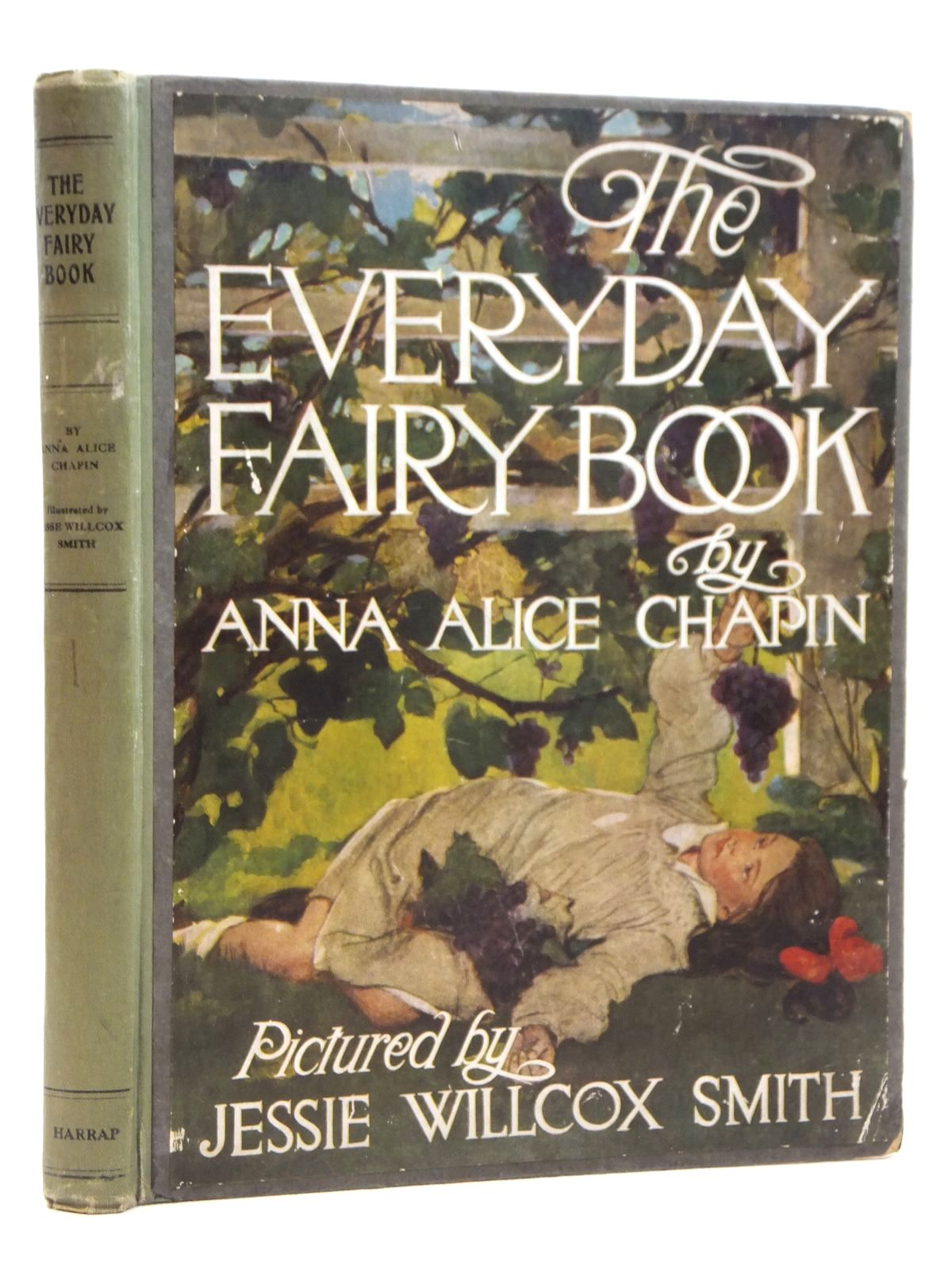 Photo of THE EVERYDAY FAIRY BOOK written by Chapin, Anna Alice illustrated by Smith, Jessie Willcox published by George G. Harrap & Co. Ltd. (STOCK CODE: 2121514)  for sale by Stella & Rose's Books