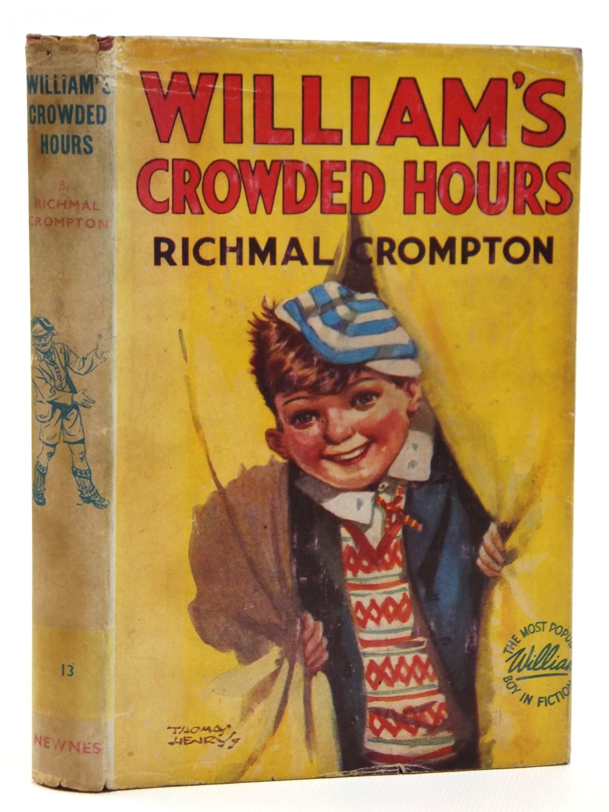 Photo of WILLIAM'S CROWDED HOURS written by Crompton, Richmal illustrated by Henry, Thomas published by George Newnes (STOCK CODE: 2121543)  for sale by Stella & Rose's Books