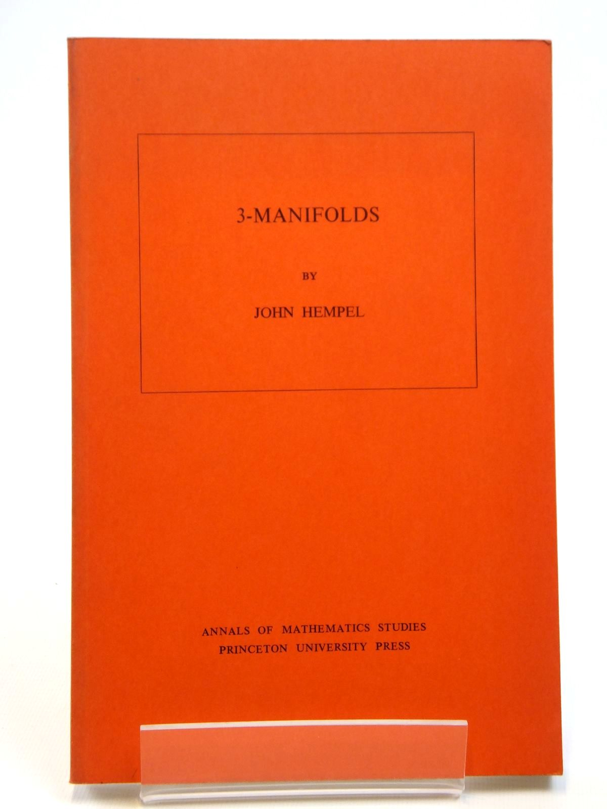 Photo of 3-MANIFOLDS written by Hempel, John published by Princeton University Press, University Of Tokyo Press (STOCK CODE: 2121557)  for sale by Stella & Rose's Books