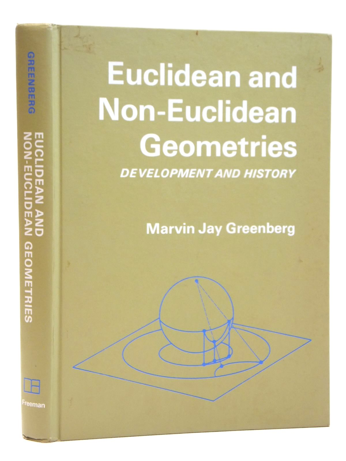 Photo of EUCLIDEAN AND NON-EUCLIDEAN GEOMETRIES DEVELOPMENT AND HISTORY written by Greenberg, Marvin Jay published by W.H. Freeman and Company (STOCK CODE: 2121565)  for sale by Stella & Rose's Books