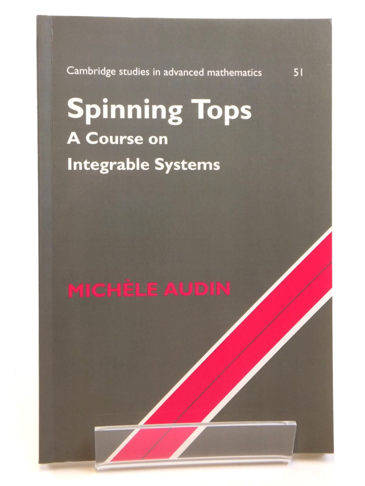 Photo of SPINNING TOPS A COURSE ON INTEGRABLE SYSTEMS written by Audin, Michele published by Cambridge University Press (STOCK CODE: 2121666)  for sale by Stella & Rose's Books
