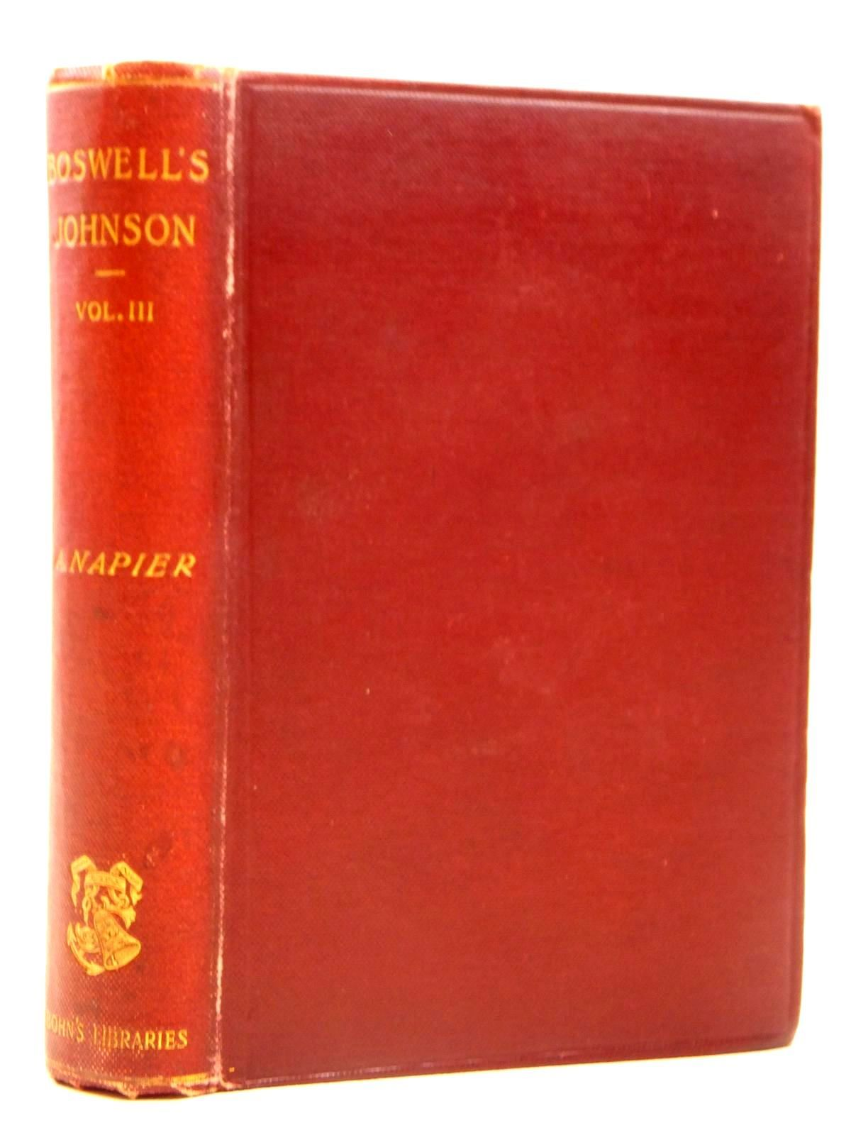 Photo of THE LIFE OF SAMUEL JOHNSON VOLUME III written by Boswell, James<br />Napier, published by George Bell & Sons (STOCK CODE: 2121688)  for sale by Stella & Rose's Books