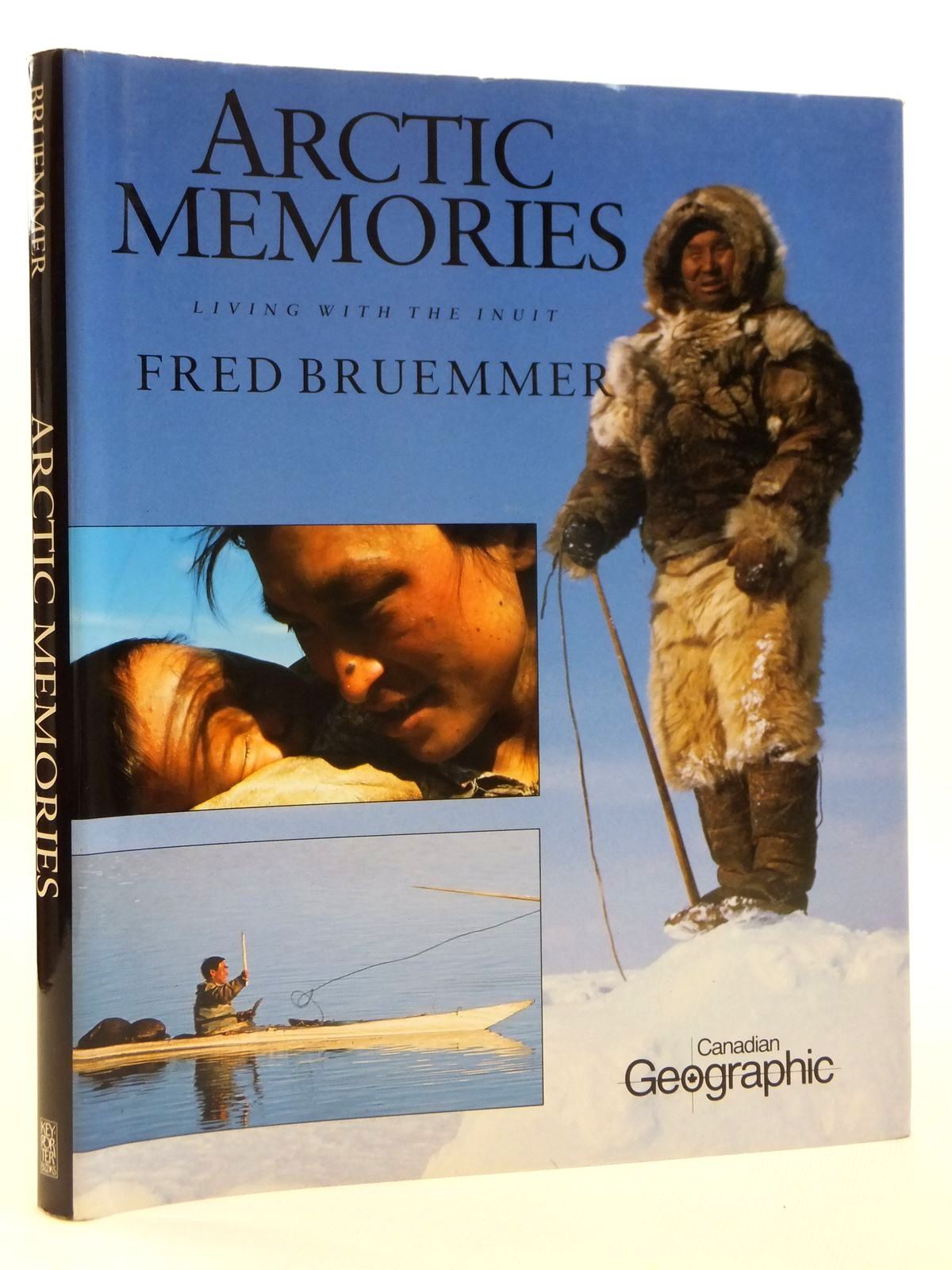 Photo of ARCTIC MEMORIES LIVING WITH THE INUIT written by Bruemmer, Fred published by Key Porter Books (STOCK CODE: 2121769)  for sale by Stella & Rose's Books