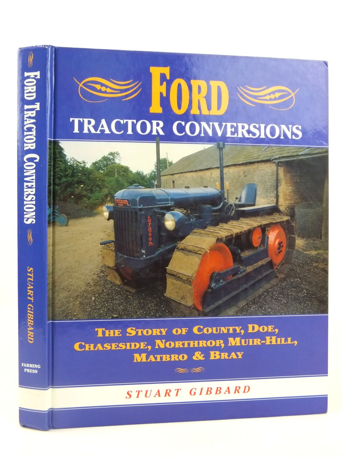 Photo of FORD TRACTOR CONVERSIONS written by Gibbard, Stuart published by Farming Press (STOCK CODE: 2122160)  for sale by Stella & Rose's Books