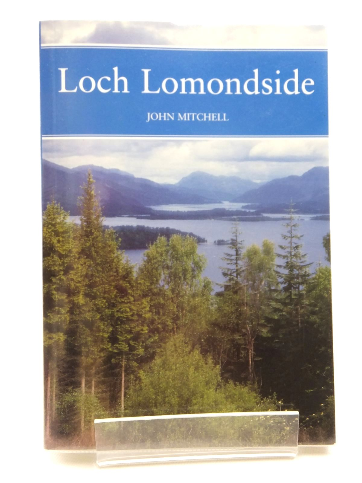 Photo of LOCH LOMONDSIDE (NN 88) written by Mitchell, John published by Harper Collins (STOCK CODE: 2122324)  for sale by Stella & Rose's Books