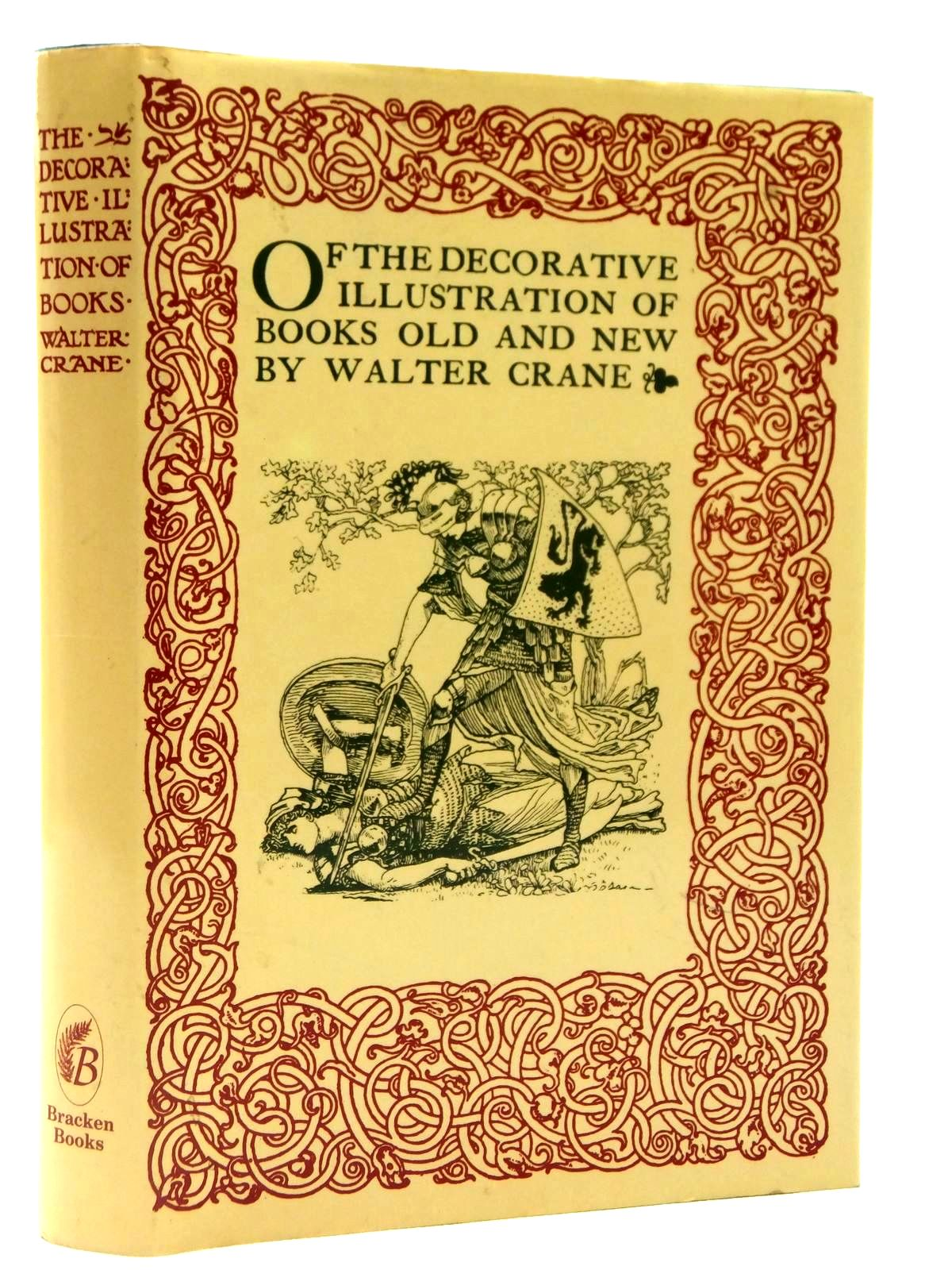 Photo of OF THE DECORATIVE ILLUSTRATION OF BOOKS OLD AND NEW written by Crane, Walter illustrated by Various, published by Bracken Books (STOCK CODE: 2122450)  for sale by Stella & Rose's Books