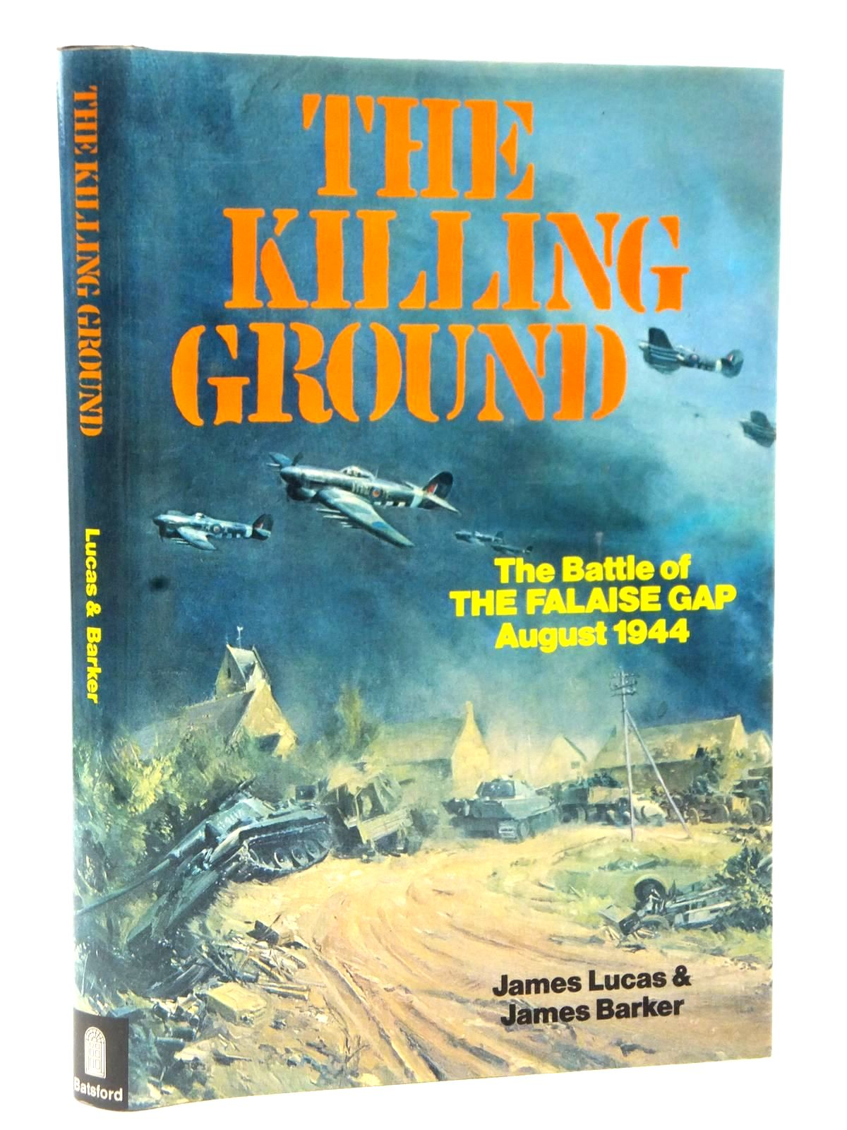 Photo of THE KILLING GROUND written by Lucas, James<br />Barker, James published by B.T. Batsford (STOCK CODE: 2122618)  for sale by Stella & Rose's Books