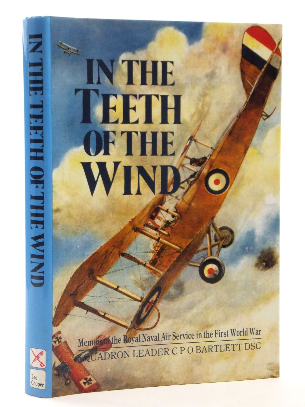 Photo of IN THE TEETH OF THE WIND written by Bartlett, C.P.O. published by Leo Cooper (STOCK CODE: 2122629)  for sale by Stella & Rose's Books