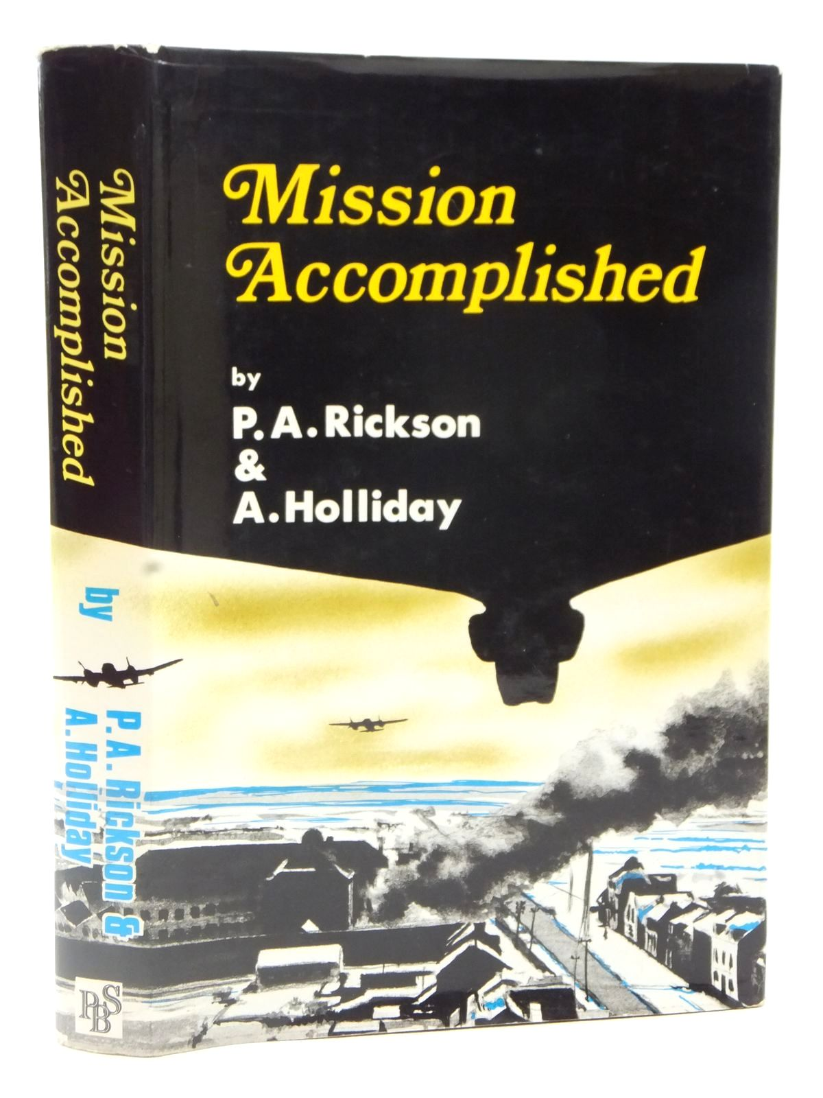 Photo of MISSION ACCOMPLISHED written by Rickson, P.A.<br />Holliday, A. published by Purnell Book Services Limited, Book Club (STOCK CODE: 2122630)  for sale by Stella & Rose's Books