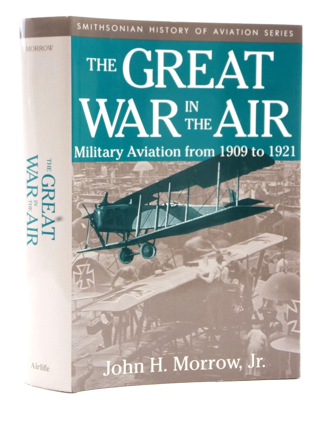 Photo of THE GREAT WAR IN THE AIR written by Morrow, John H. published by Airlife (STOCK CODE: 2122648)  for sale by Stella & Rose's Books