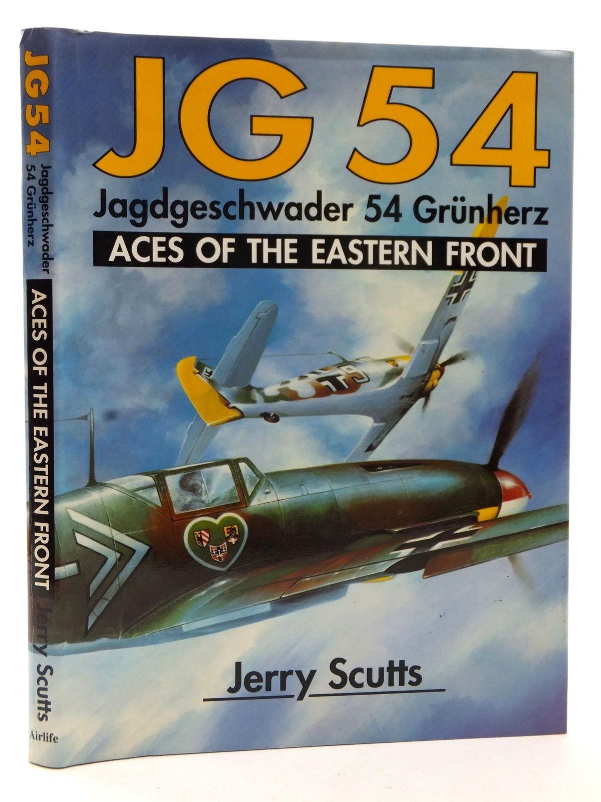 Photo of JG 54 JAGDGESCHWADER 54 GRUNHERZ ACES OF THE EASTERN FRONT written by Scutts, Jerry published by Airlife (STOCK CODE: 2122720)  for sale by Stella & Rose's Books