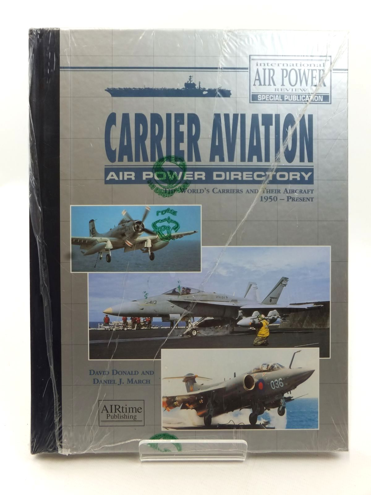 Photo of CARRIER AVIATION AIR POWER DIRECTORY THE WORLD'S CARRIERS AND THEIR AIRCRAFT 1950 - PRESENT written by Donald, David<br />March, Daniel J. published by Airtime Publishing Inc. (STOCK CODE: 2122797)  for sale by Stella & Rose's Books