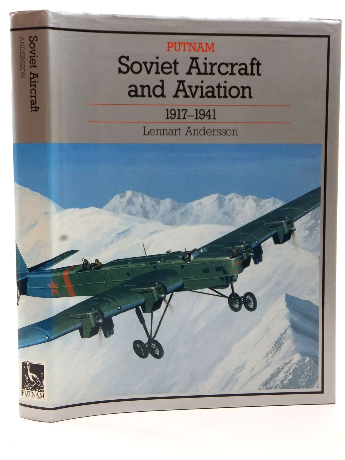 Photo of SOVIET AIRCRAFT AND AVIATION 1917-1941 written by Andersson, Lennart published by Putnam (STOCK CODE: 2122866)  for sale by Stella & Rose's Books