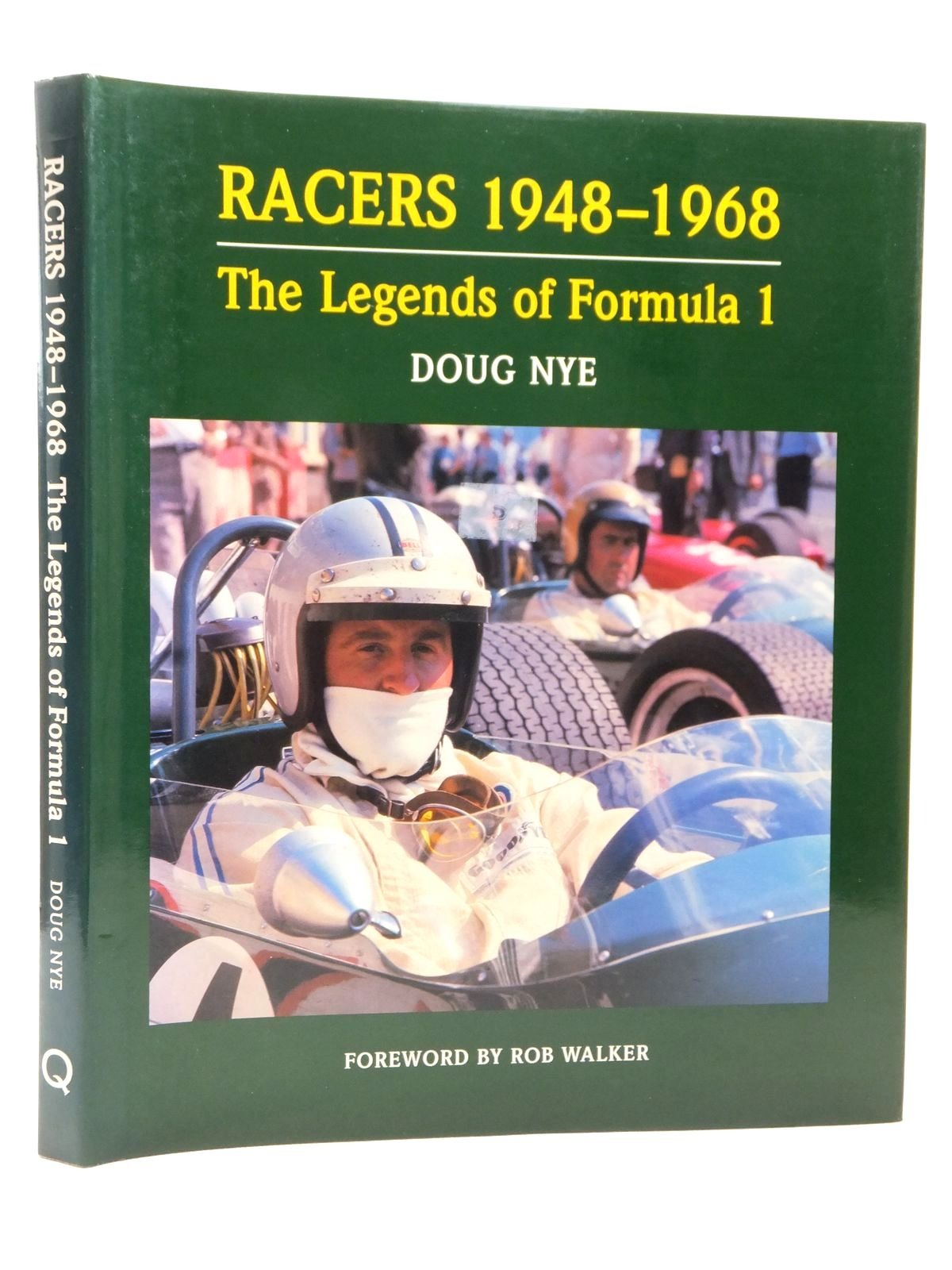 Photo of RACERS 1948-1968 THE LEGENDS OF FORMULA 1 written by Nye, Doug published by Queensgate Publications (STOCK CODE: 2122985)  for sale by Stella & Rose's Books