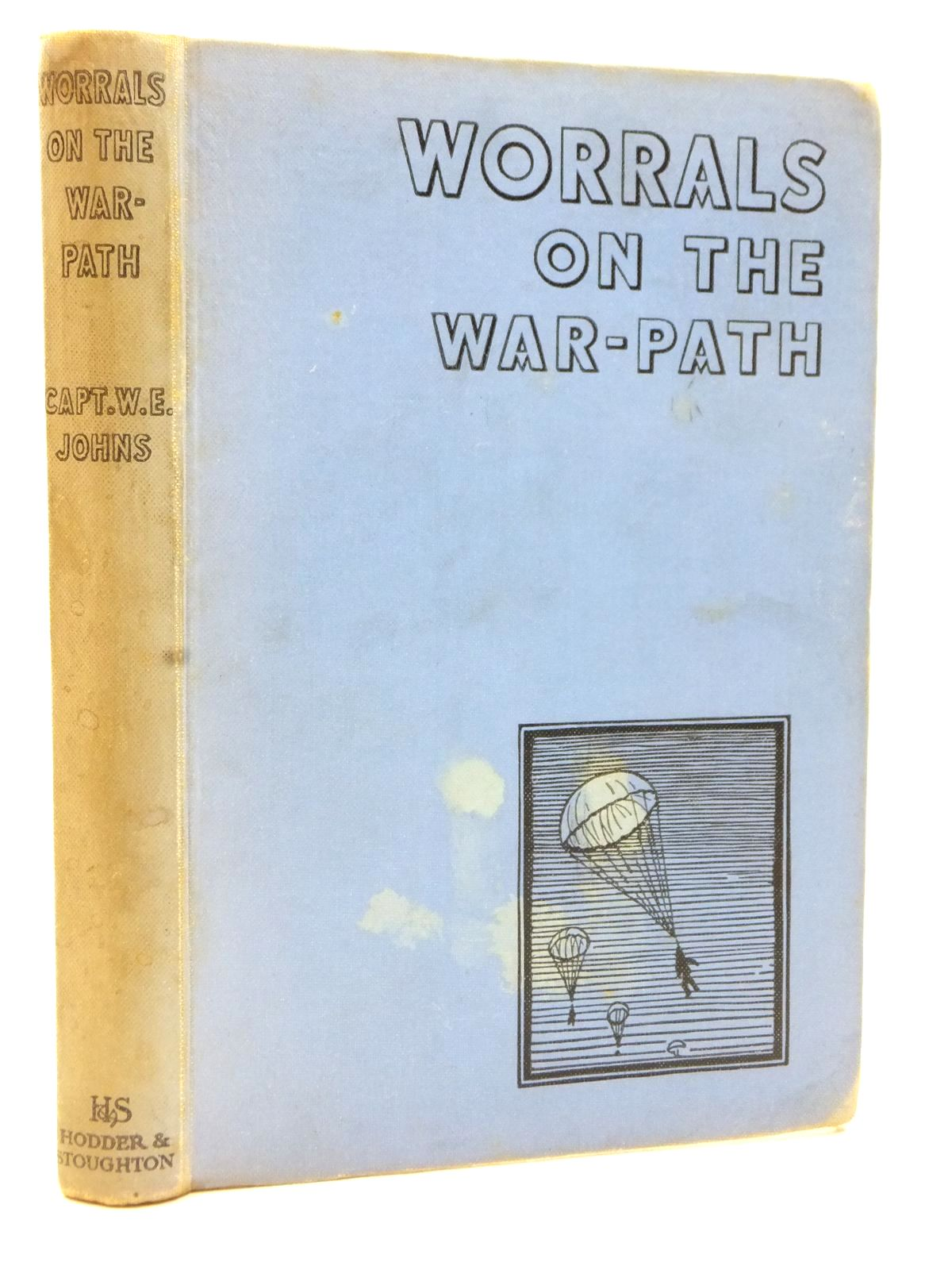 Photo of WORRALS ON THE WAR-PATH written by Johns, W.E. illustrated by Stead,  published by Hodder & Stoughton (STOCK CODE: 2123071)  for sale by Stella & Rose's Books