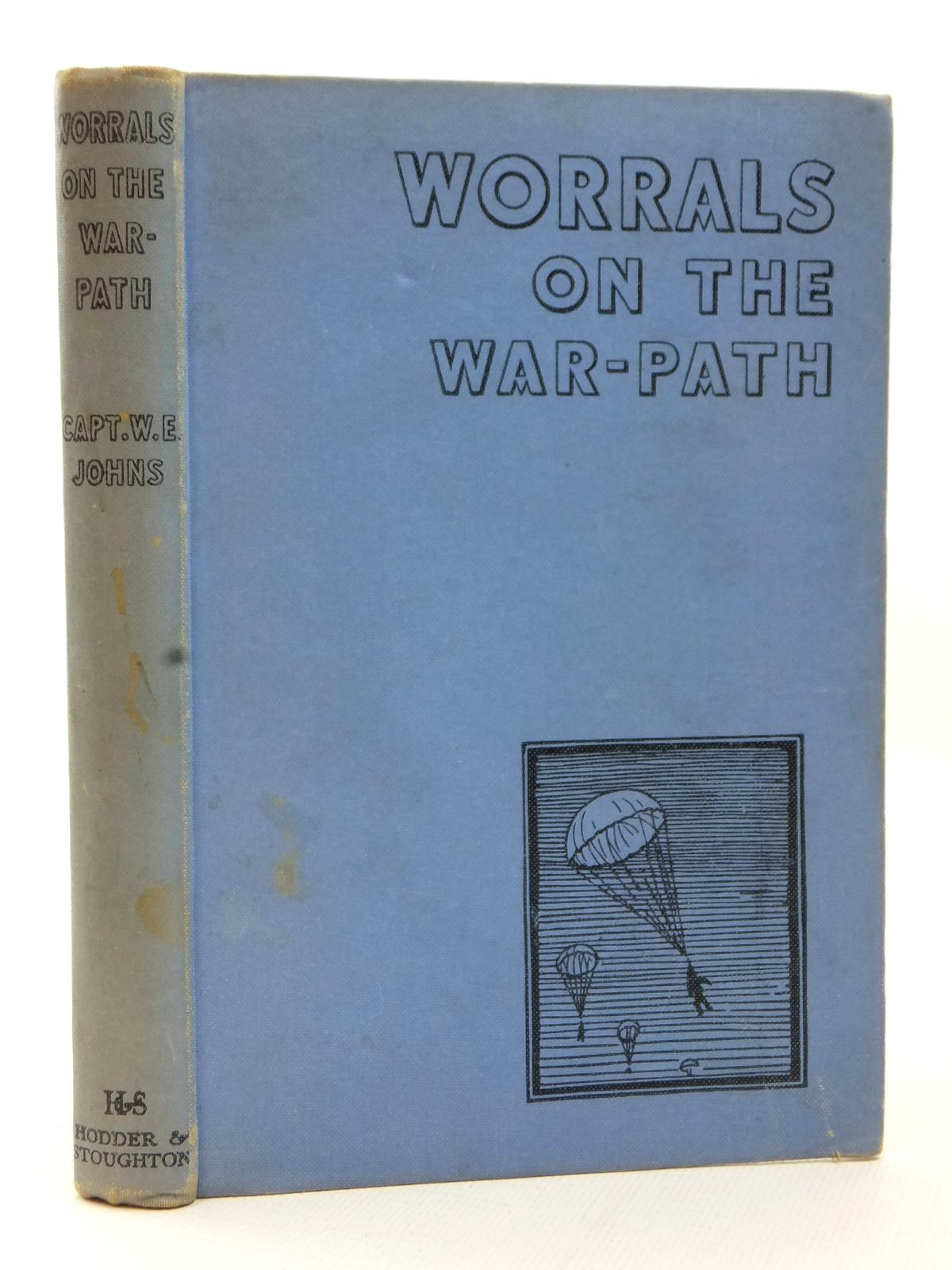 Photo of WORRALS ON THE WAR-PATH written by Johns, W.E. illustrated by Stead,  published by Hodder & Stoughton (STOCK CODE: 2123073)  for sale by Stella & Rose's Books