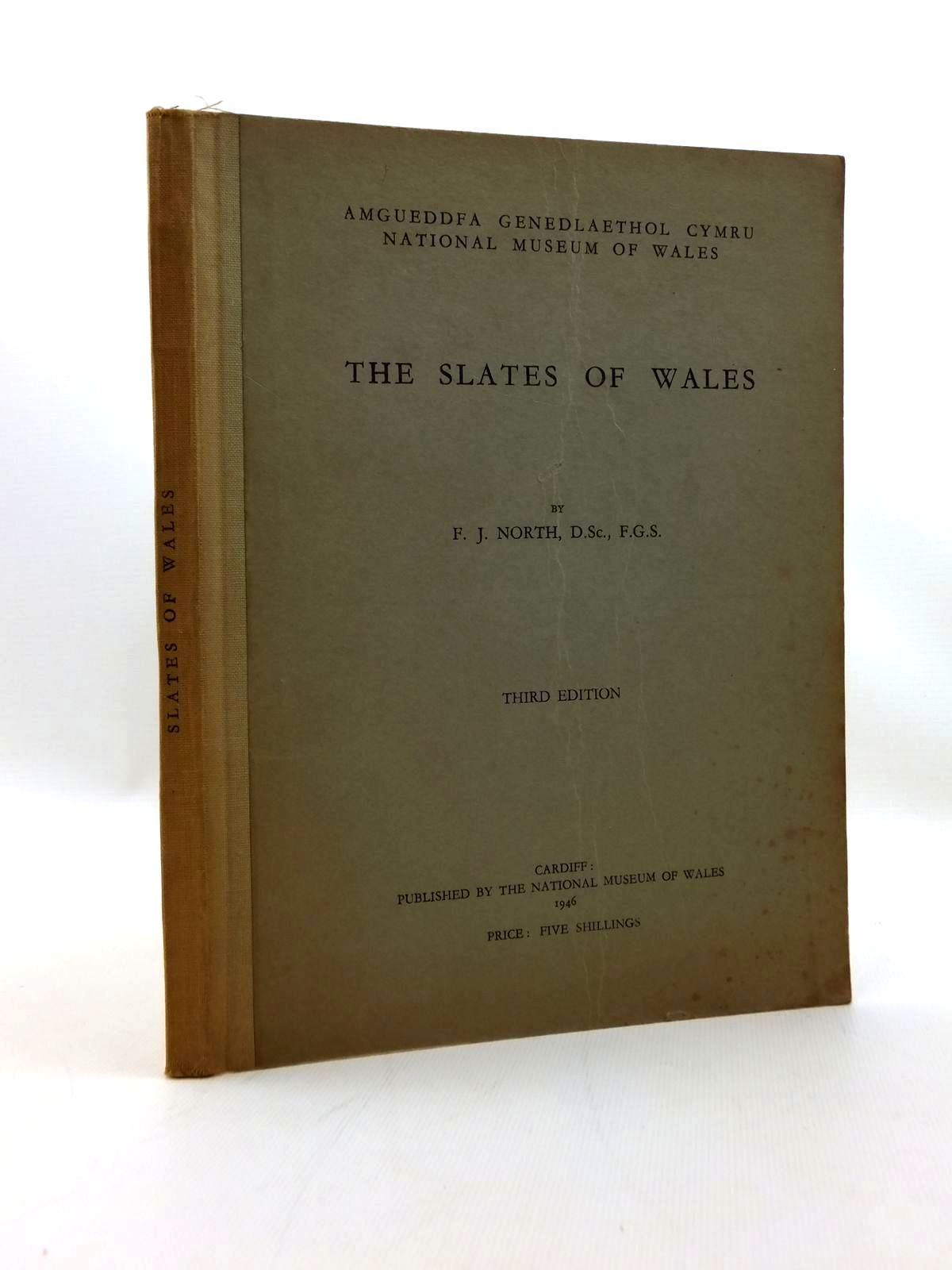 Photo of THE SLATES OF WALES written by North, F.J. published by National Museum of Wales (STOCK CODE: 2123383)  for sale by Stella & Rose's Books