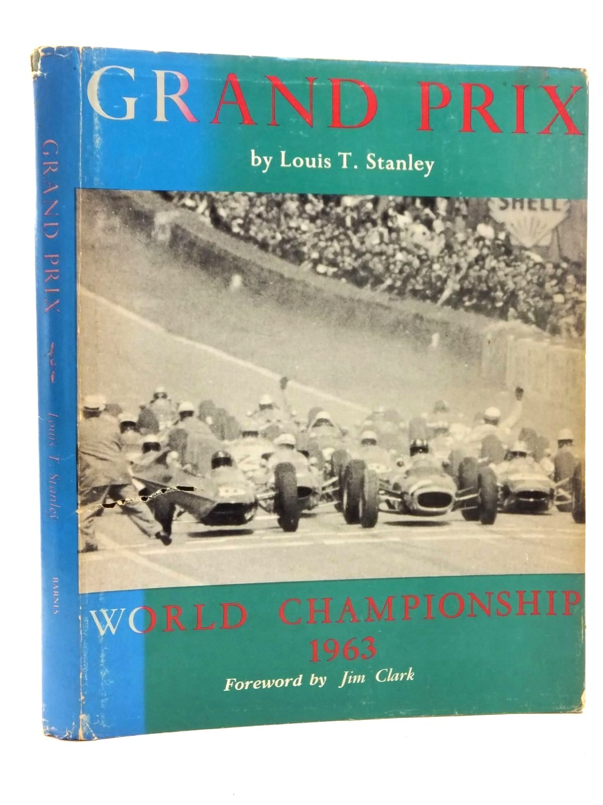 Photo of GRAND PRIX THE 1963 WORLD CHAMPIONSHIP written by Stanley, Louis T. published by A.S. Barnes and Company (STOCK CODE: 2123677)  for sale by Stella & Rose's Books