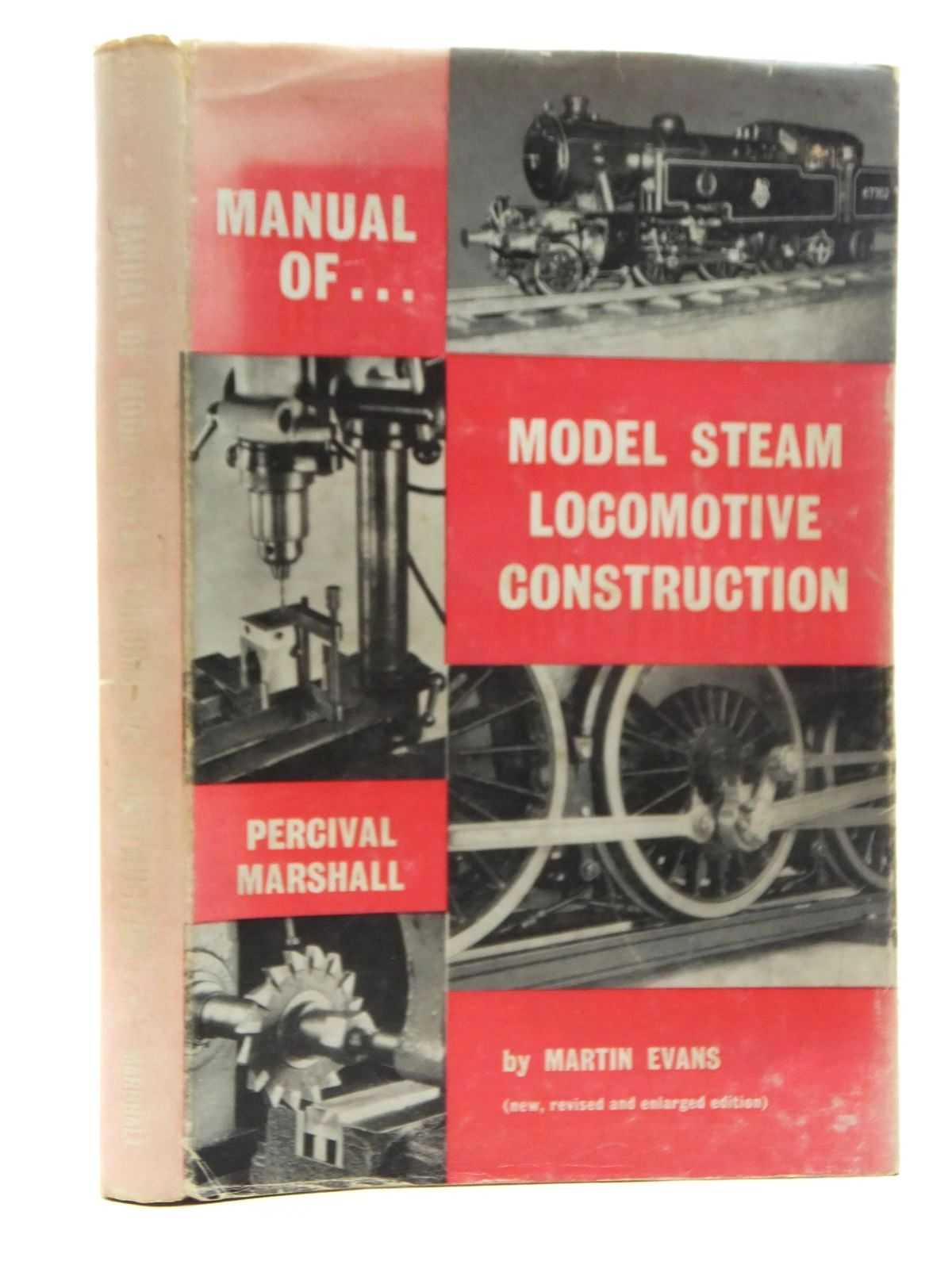 Photo of MANUAL OF MODEL STEAM LOCOMOTIVE CONSTRUCTION written by Evans, Martin published by Percival Marshall (STOCK CODE: 2123730)  for sale by Stella & Rose's Books
