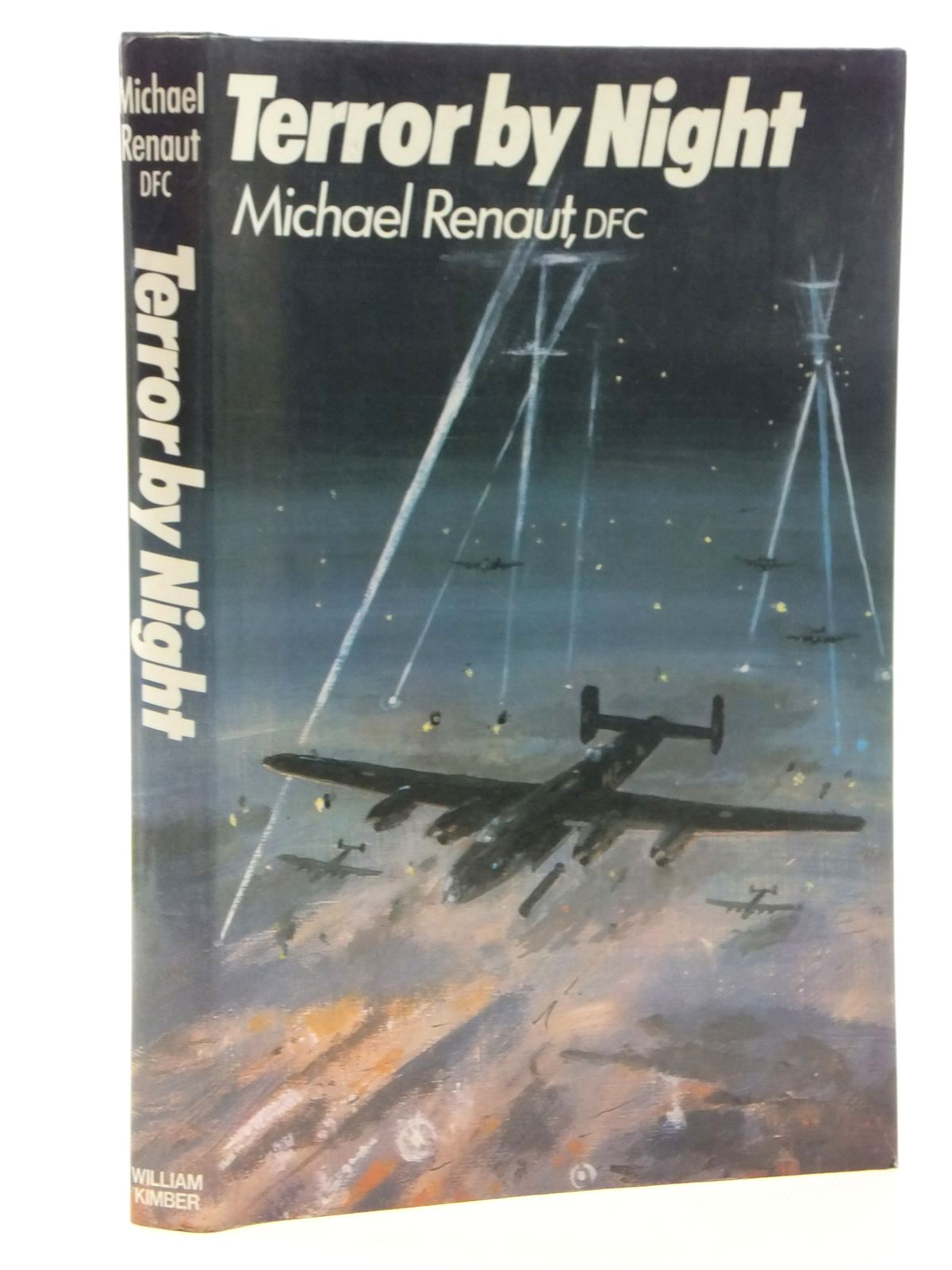 Photo of TERROR BY NIGHT A BOMBER PILOT'S STORY written by Renaut, Michael published by William Kimber (STOCK CODE: 2123878)  for sale by Stella & Rose's Books