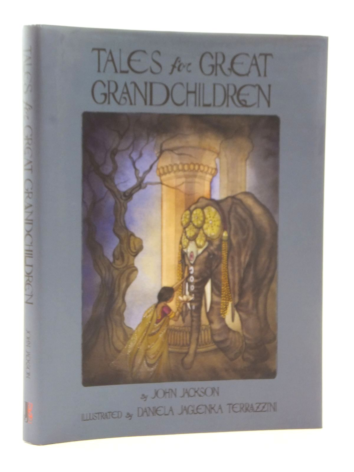 Photo of TALES FOR GREAT GRANDCHILDREN written by Jackson, John illustrated by Terrazzini, Daniela Jaglenka published by Jj Books (STOCK CODE: 2123897)  for sale by Stella & Rose's Books
