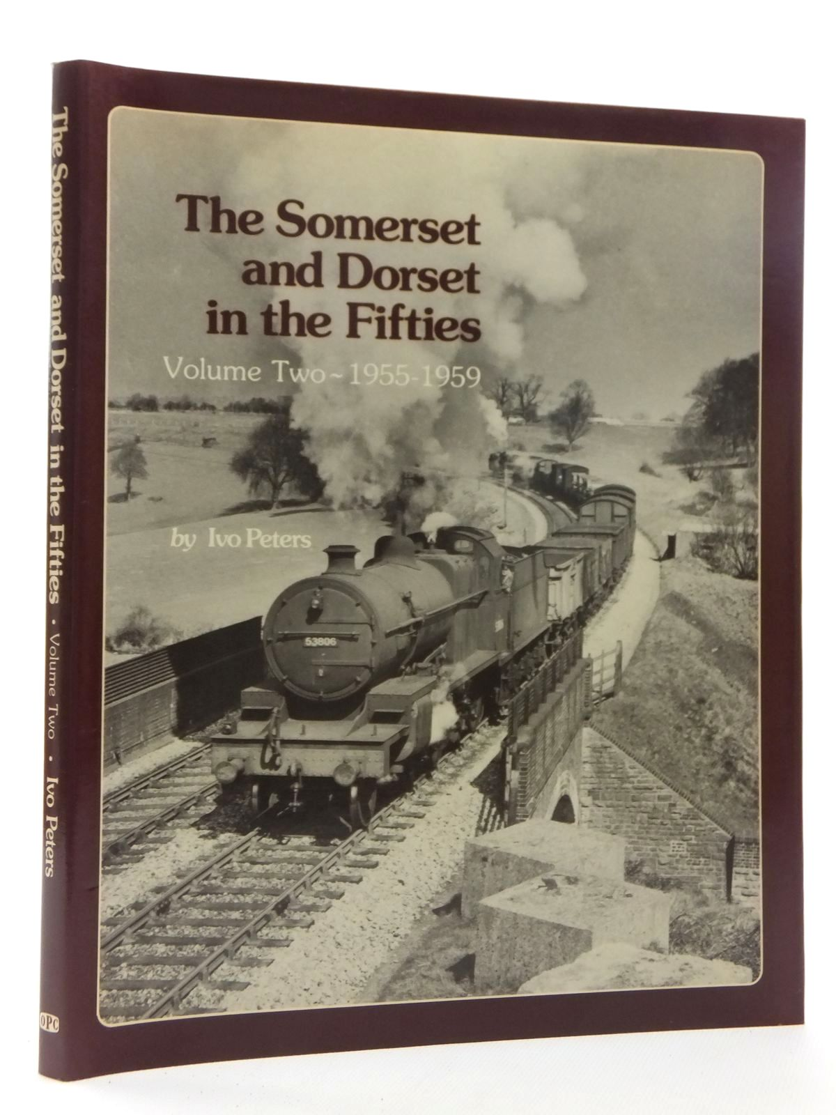 Photo of THE SOMERSET AND DORSET IN THE FIFTIES PART 2 1955-1959 written by Peters, Ivo published by Oxford Publishing (STOCK CODE: 2123914)  for sale by Stella & Rose's Books