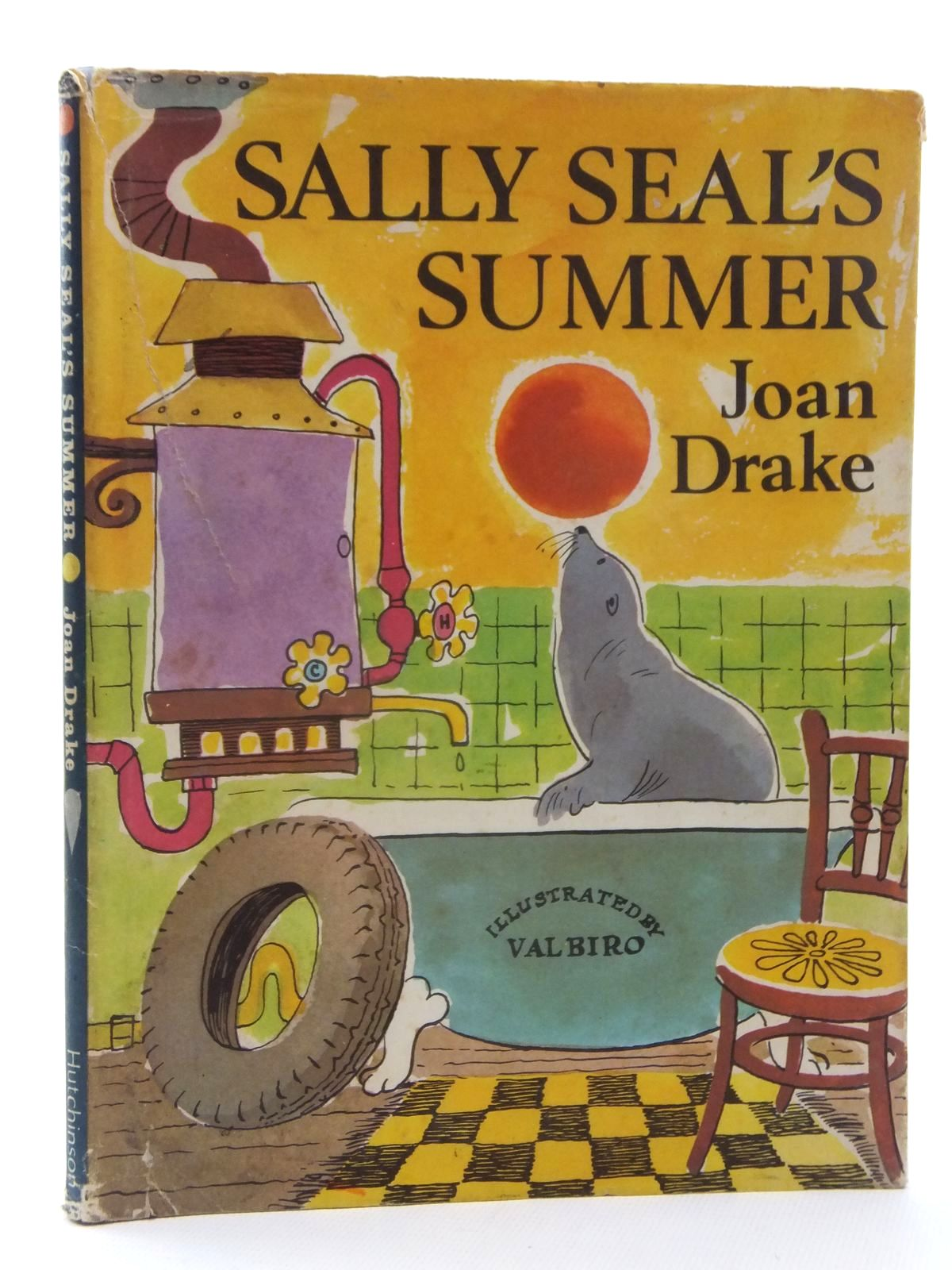Photo of SALLY SEAL'S SUMMER written by Drake, Joan illustrated by Biro, Val published by Hutchinson Junior Books (STOCK CODE: 2123966)  for sale by Stella & Rose's Books