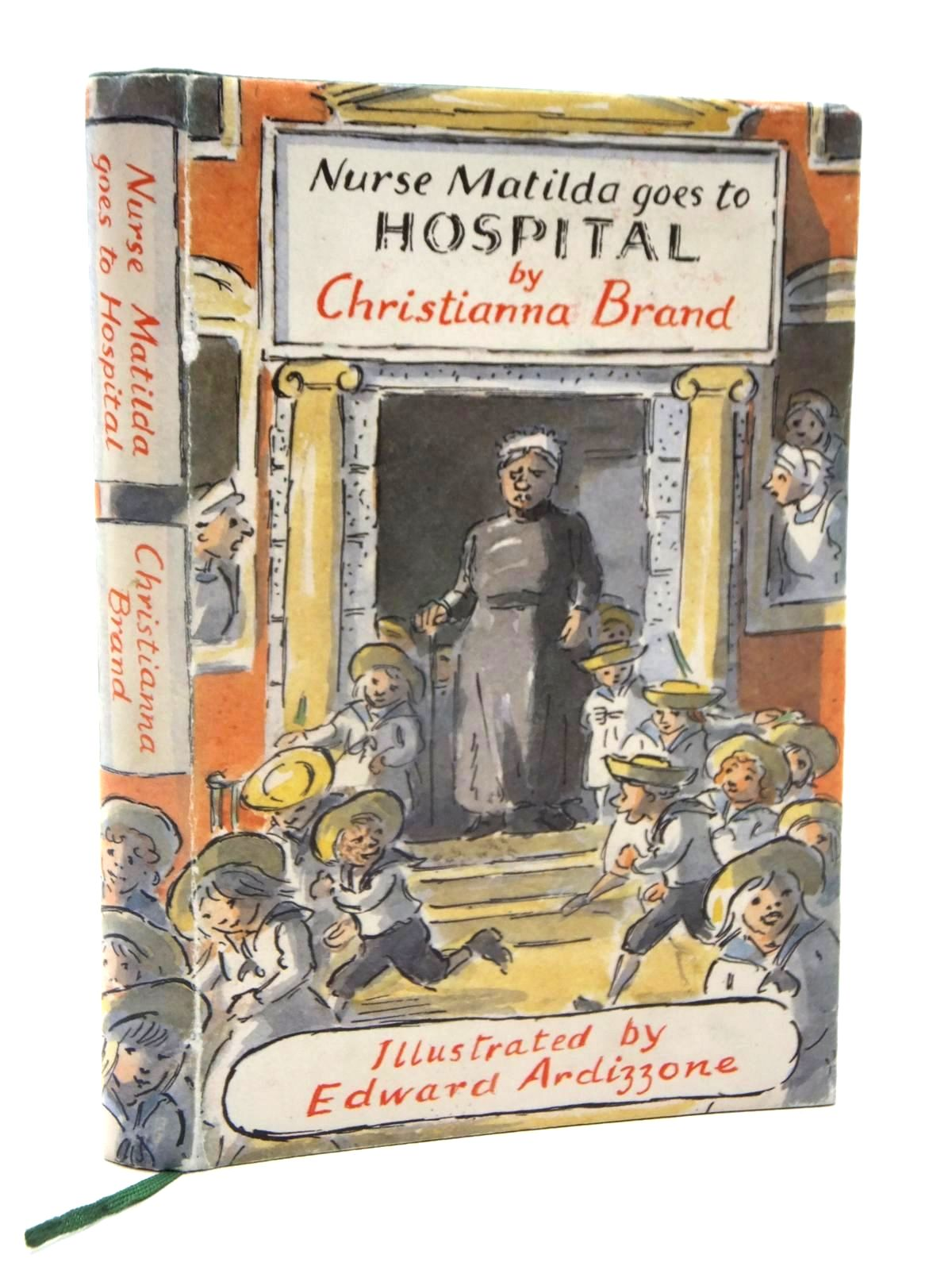 Photo of NURSE MATILDA GOES TO HOSPITAL written by Brand, Christianna illustrated by Ardizzone, Edward published by Hodder & Stoughton (STOCK CODE: 2124001)  for sale by Stella & Rose's Books