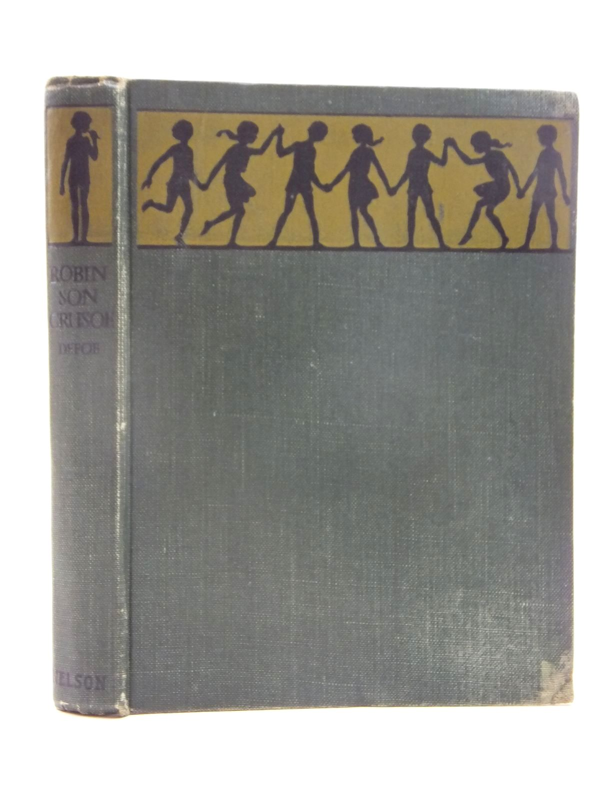 Photo of ROBINSON CRUSOE written by Defoe, Daniel published by Thomas Nelson and Sons Ltd. (STOCK CODE: 2124002)  for sale by Stella & Rose's Books