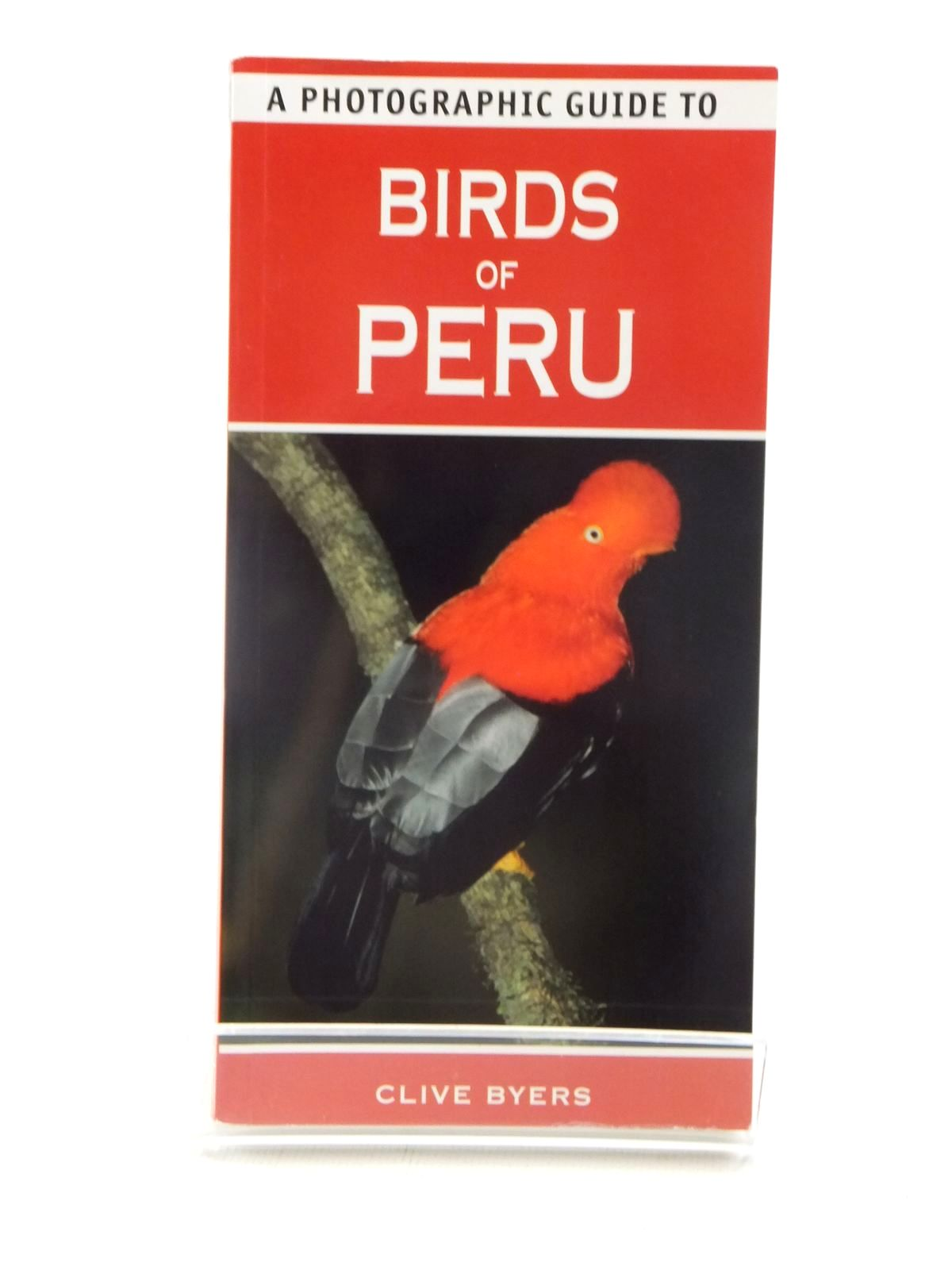 Photo of A PHOTOGRAPHIC GUIDE TO BIRDS OF PERU written by Byers, Clive published by New Holland (STOCK CODE: 2124026)  for sale by Stella & Rose's Books