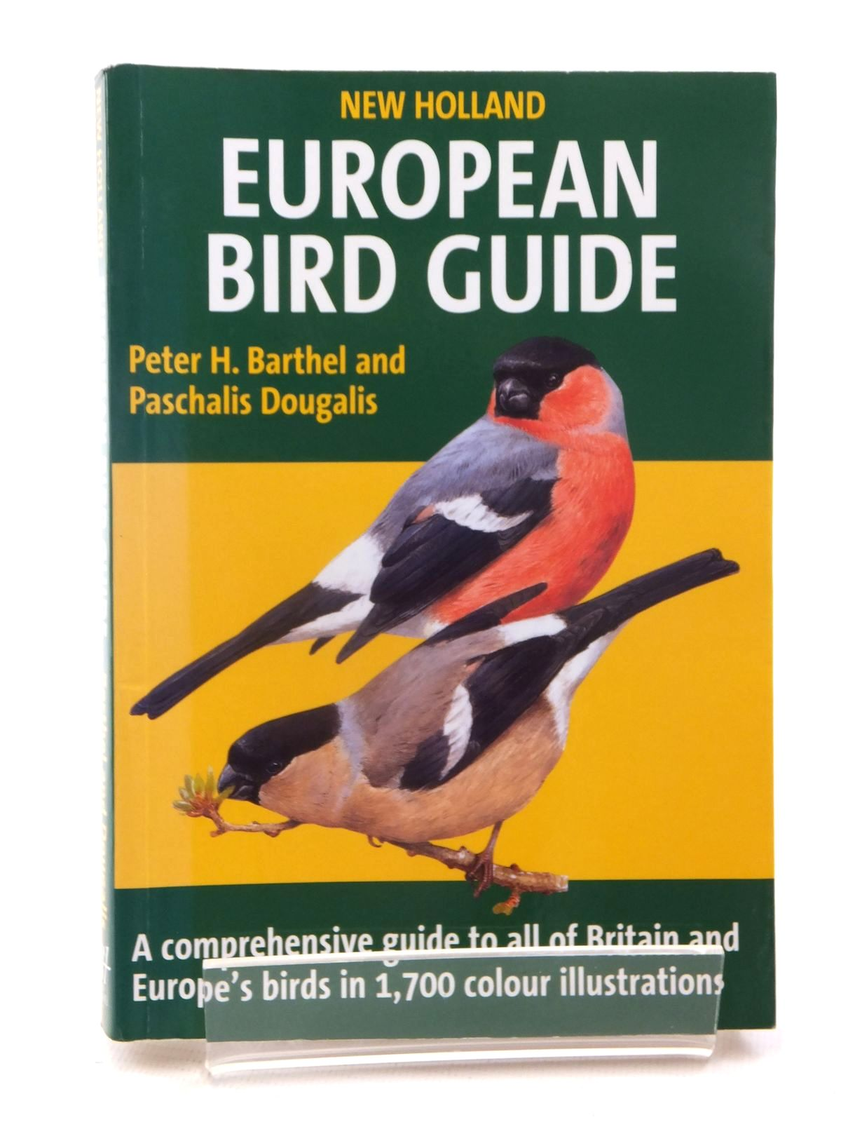 Photo of NEW HOLLAND EUROPEAN BIRD GUIDE written by Barthel, Peter H.<br />Dougalis, Paschalis published by New Holland (STOCK CODE: 2124028)  for sale by Stella & Rose's Books