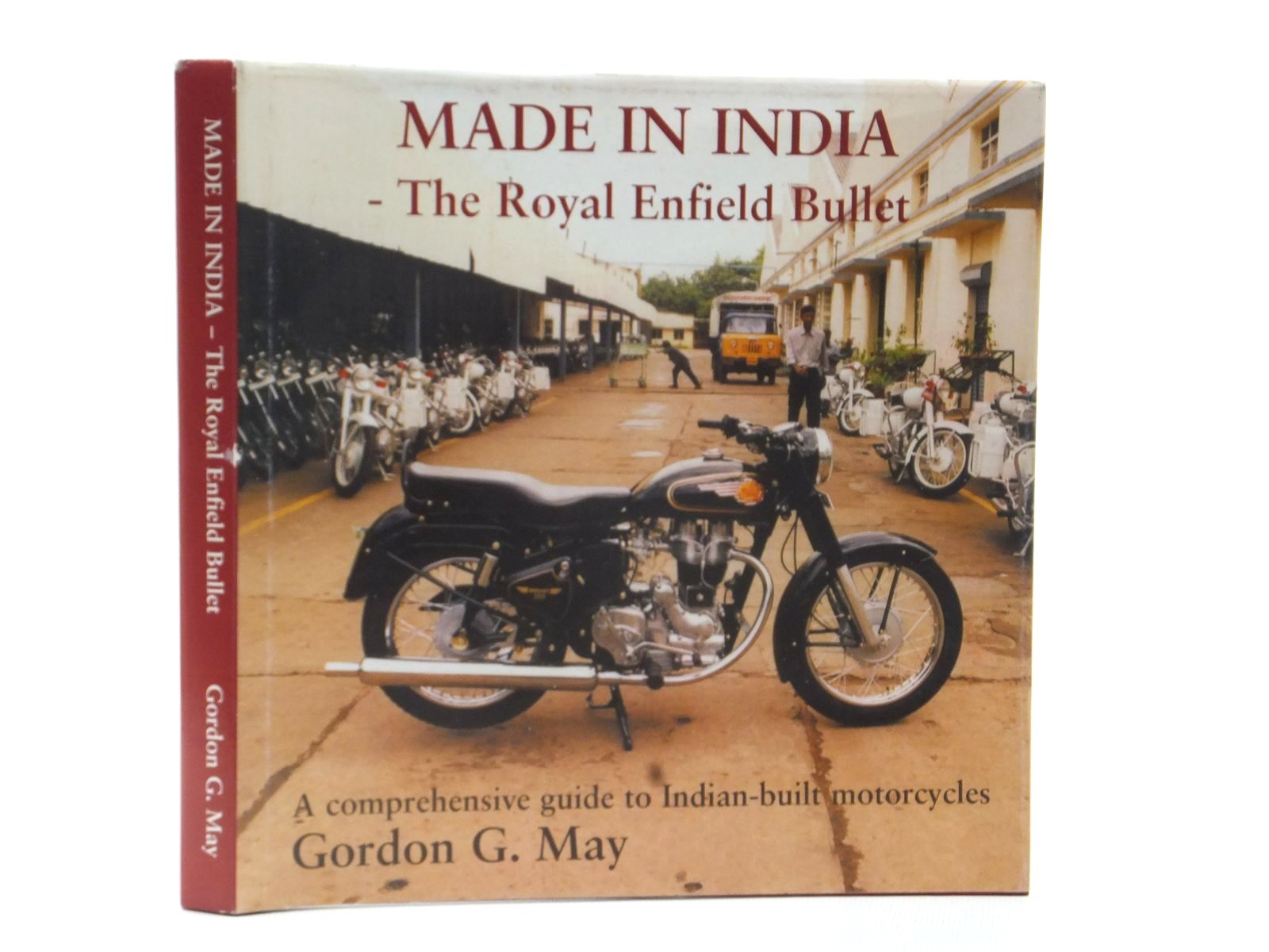 Photo of MADE IN INDIA THE ROYAL ENFIELD BULLET written by May, Gordon G. published by Rg Publishing (STOCK CODE: 2124128)  for sale by Stella & Rose's Books