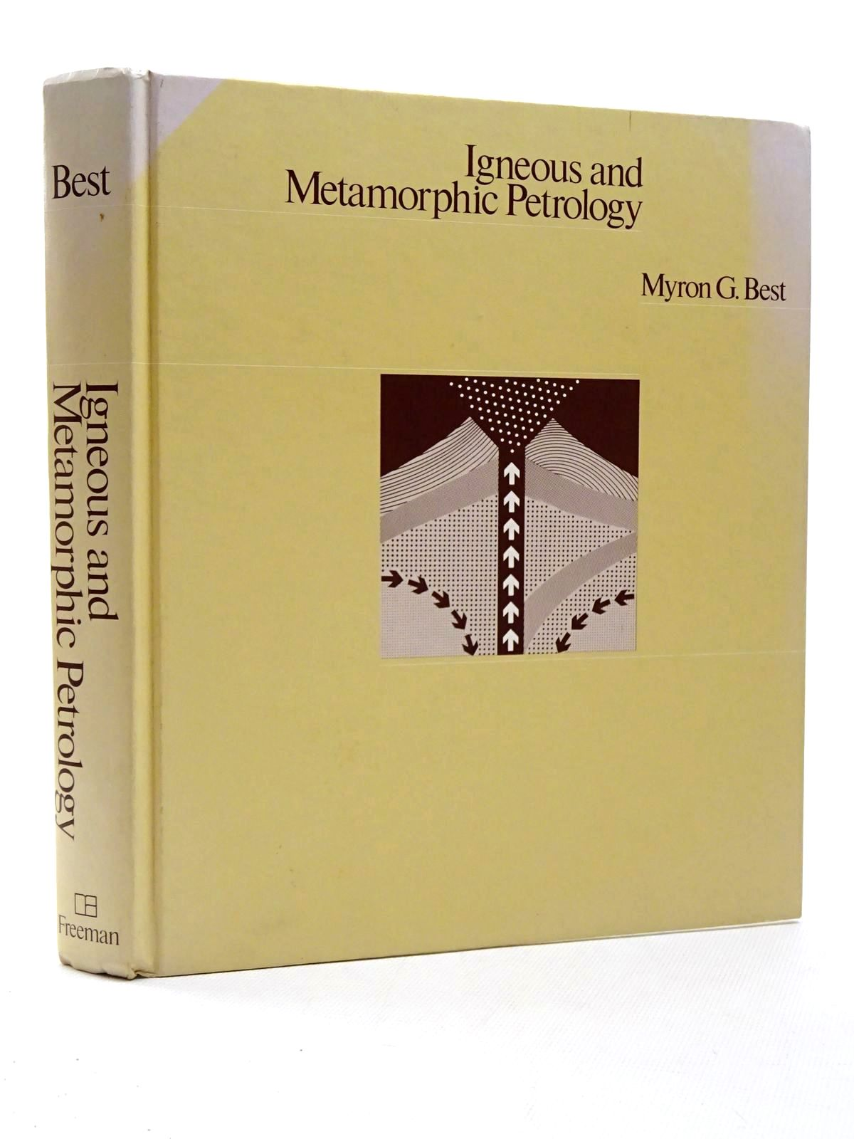 Photo of IGNEOUS AND METAMORPHIC PETROLOGY written by Best, Myron G. illustrated by Best, Myron G. published by W.H. Freeman and Company (STOCK CODE: 2124144)  for sale by Stella & Rose's Books