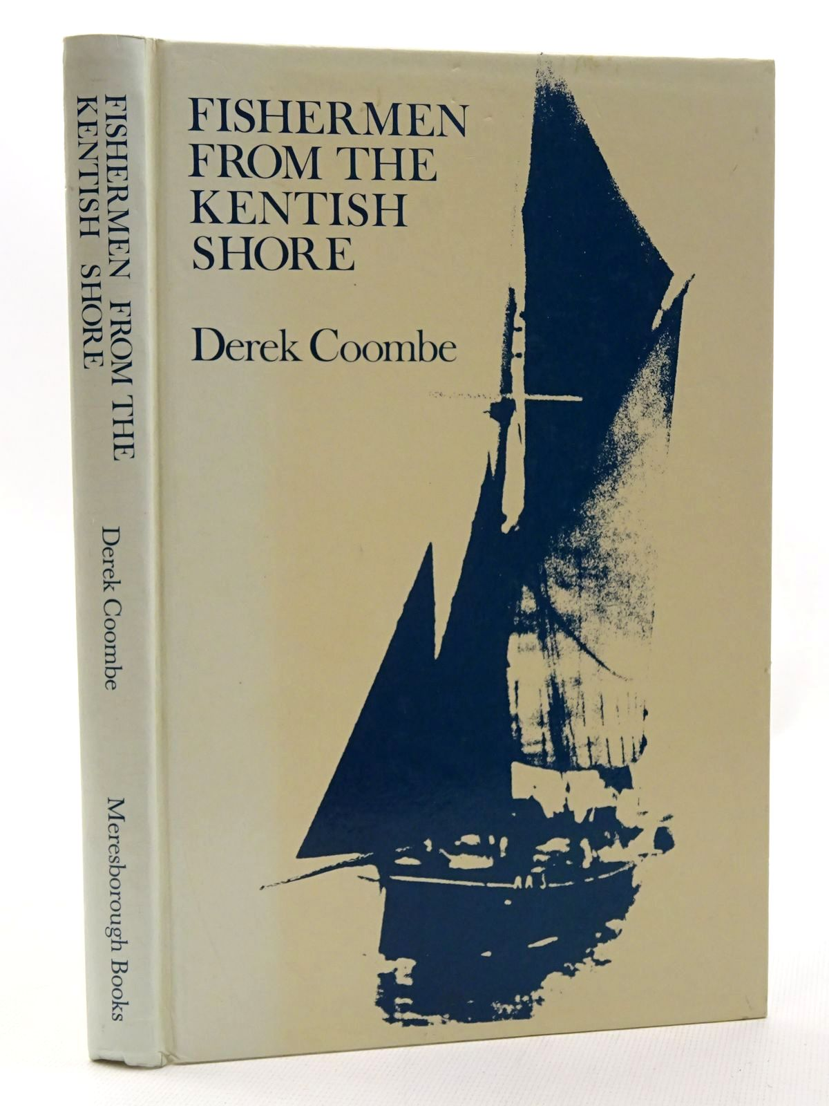 Photo of FISHERMEN FROM THE KENTISH SHORE written by Coombe, Derek published by Meresborough Books (STOCK CODE: 2124181)  for sale by Stella & Rose's Books