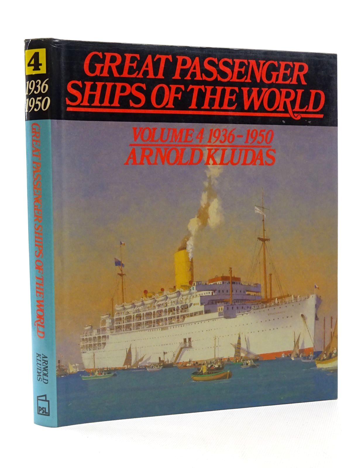 Photo of GREAT PASSENGER SHIPS OF THE WORLD VOLUME 4 1936-1950 written by Kludas, Arnold published by Patrick Stephens (STOCK CODE: 2124186)  for sale by Stella & Rose's Books