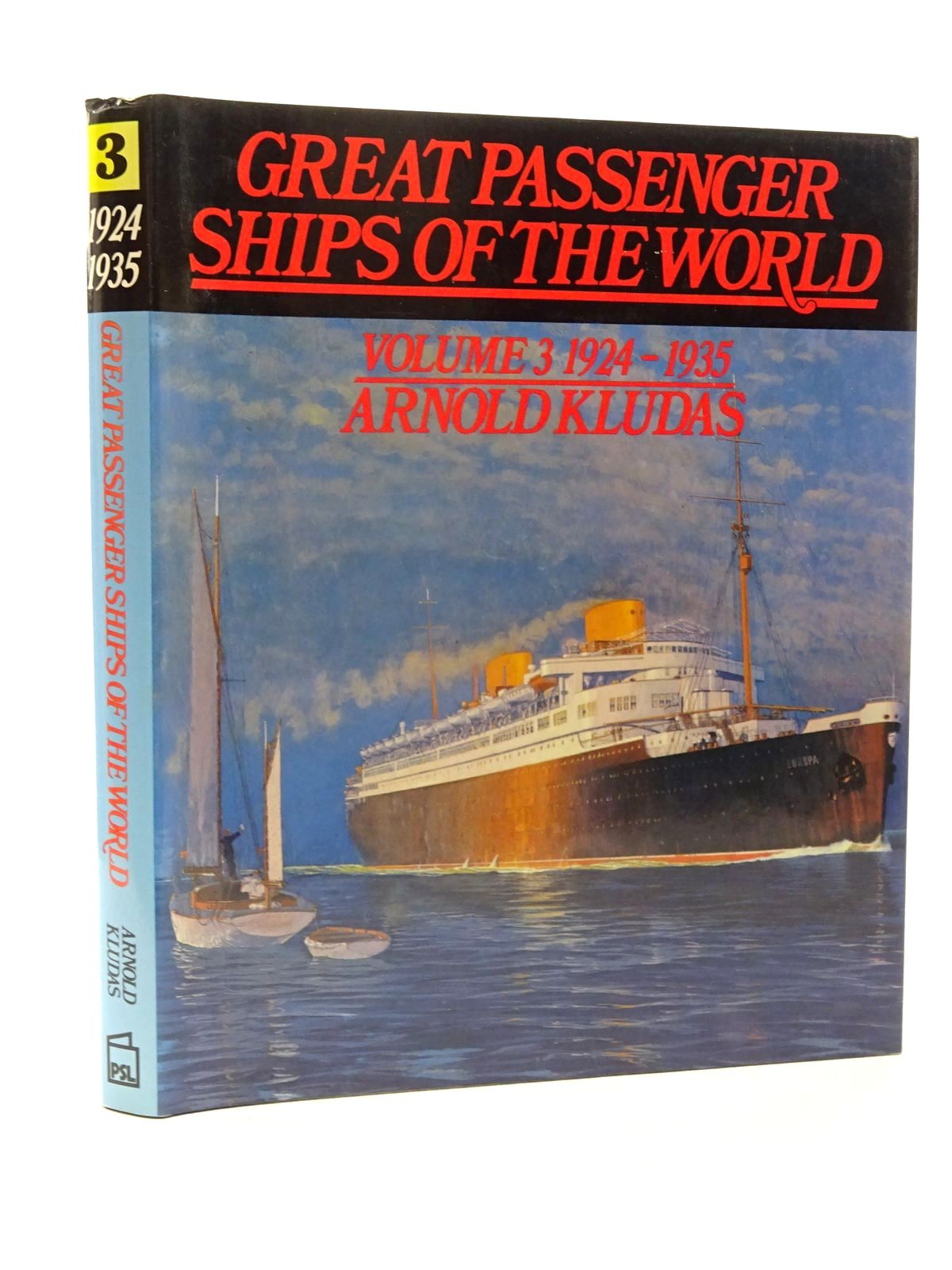 Photo of GREAT PASSENGER SHIPS OF THE WORLD VOLUME 3 1924-1935 written by Kludas, Arnold published by Patrick Stephens (STOCK CODE: 2124187)  for sale by Stella & Rose's Books