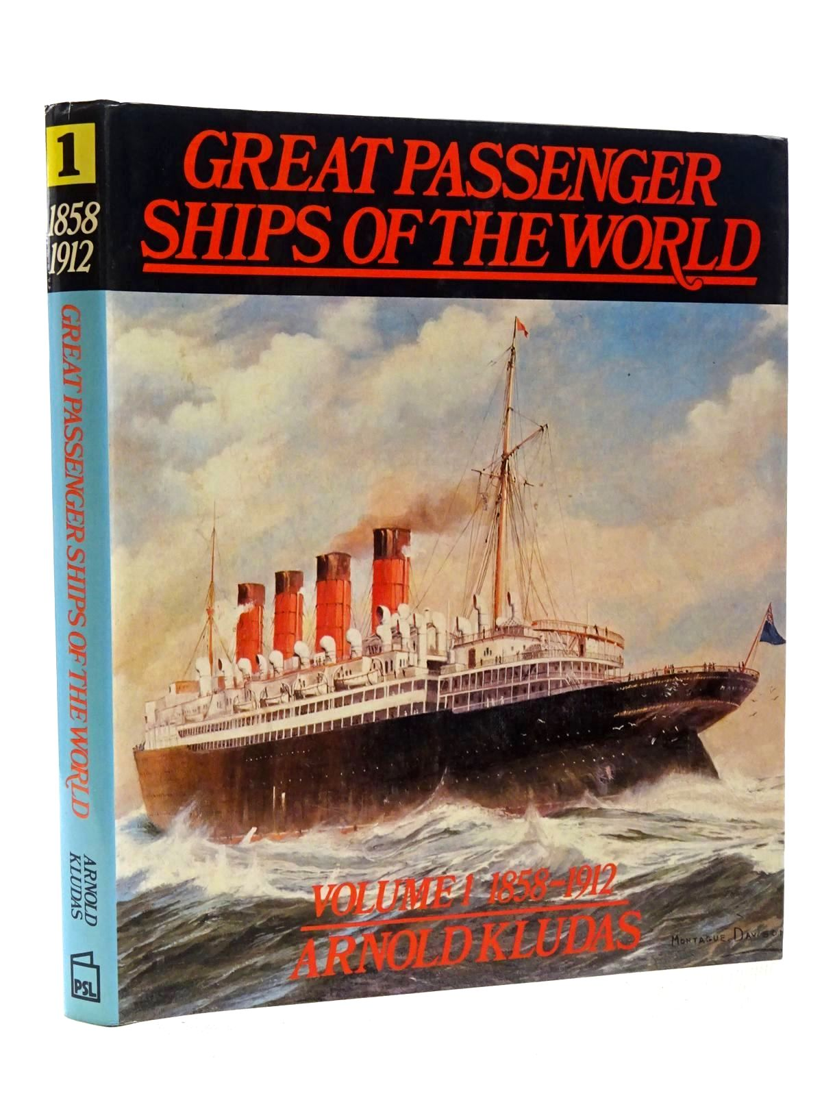 Photo of GREAT PASSENGER SHIPS OF THE WORLD VOLUME 1 1858-1912 written by Kludas, Arnold published by Patrick Stephens (STOCK CODE: 2124188)  for sale by Stella & Rose's Books