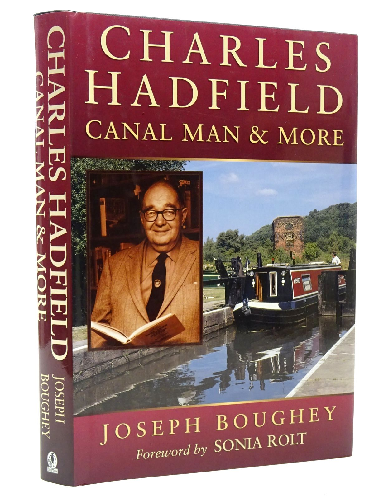 Photo of CHARLES HADFIELD CANAL MAN AND MORE written by Boughey, Joseph published by Sutton Publishing (STOCK CODE: 2124196)  for sale by Stella & Rose's Books