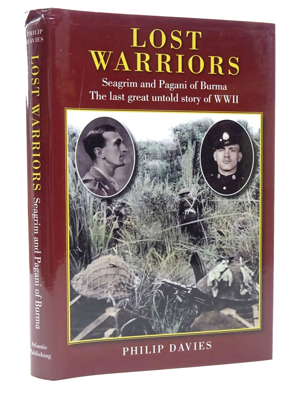 Photo of LOST WARRIORS SEAGRIM AND PAGANI OF BURMA THE LAST GREAT UNTOLD STORY OF WWII written by Davies, Philip published by Atlantic Publishers (STOCK CODE: 2124197)  for sale by Stella & Rose's Books